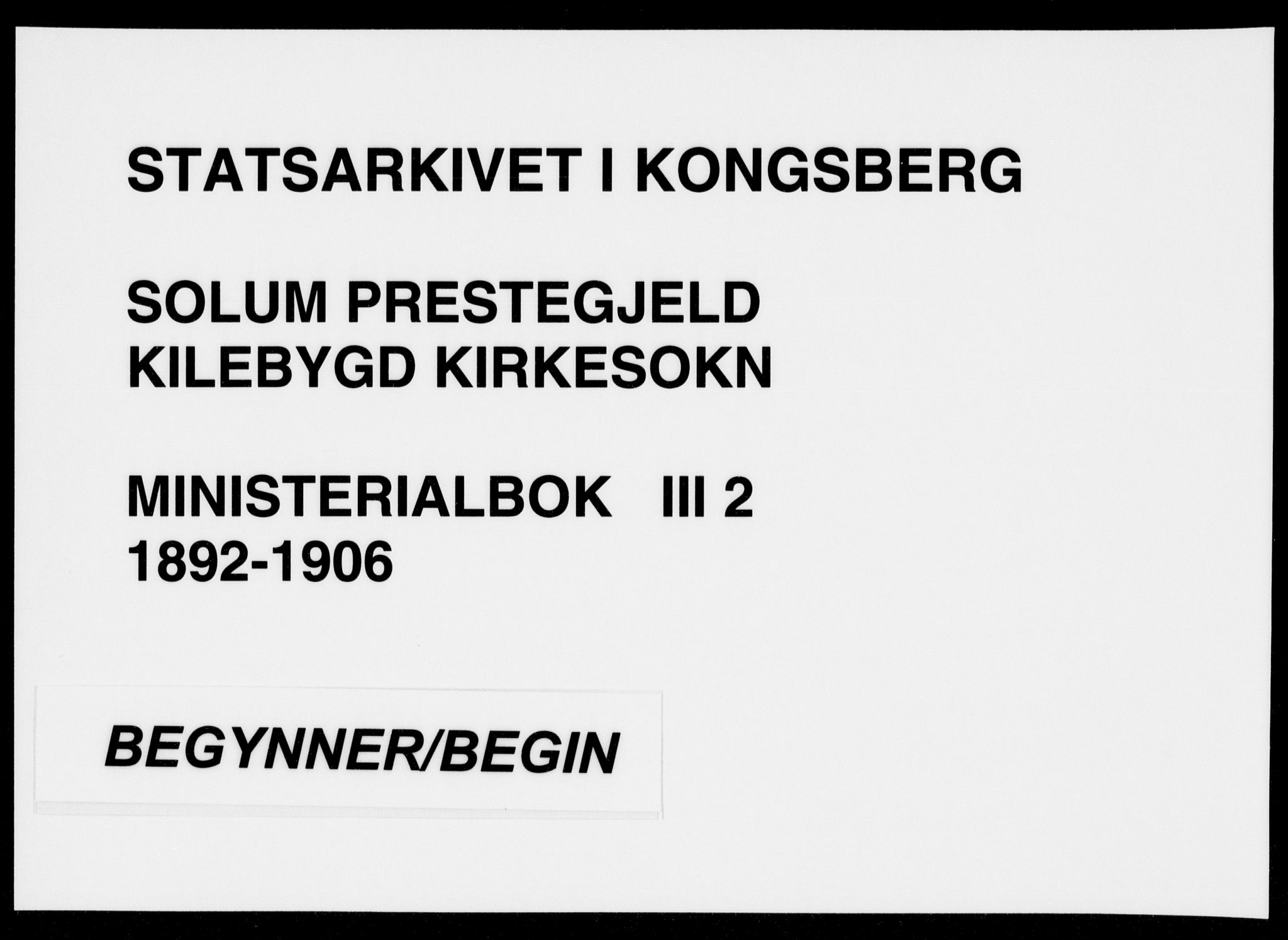 SAKO, Solum kirkebøker, F/Fc/L0002: Ministerialbok nr. III 2, 1892-1906