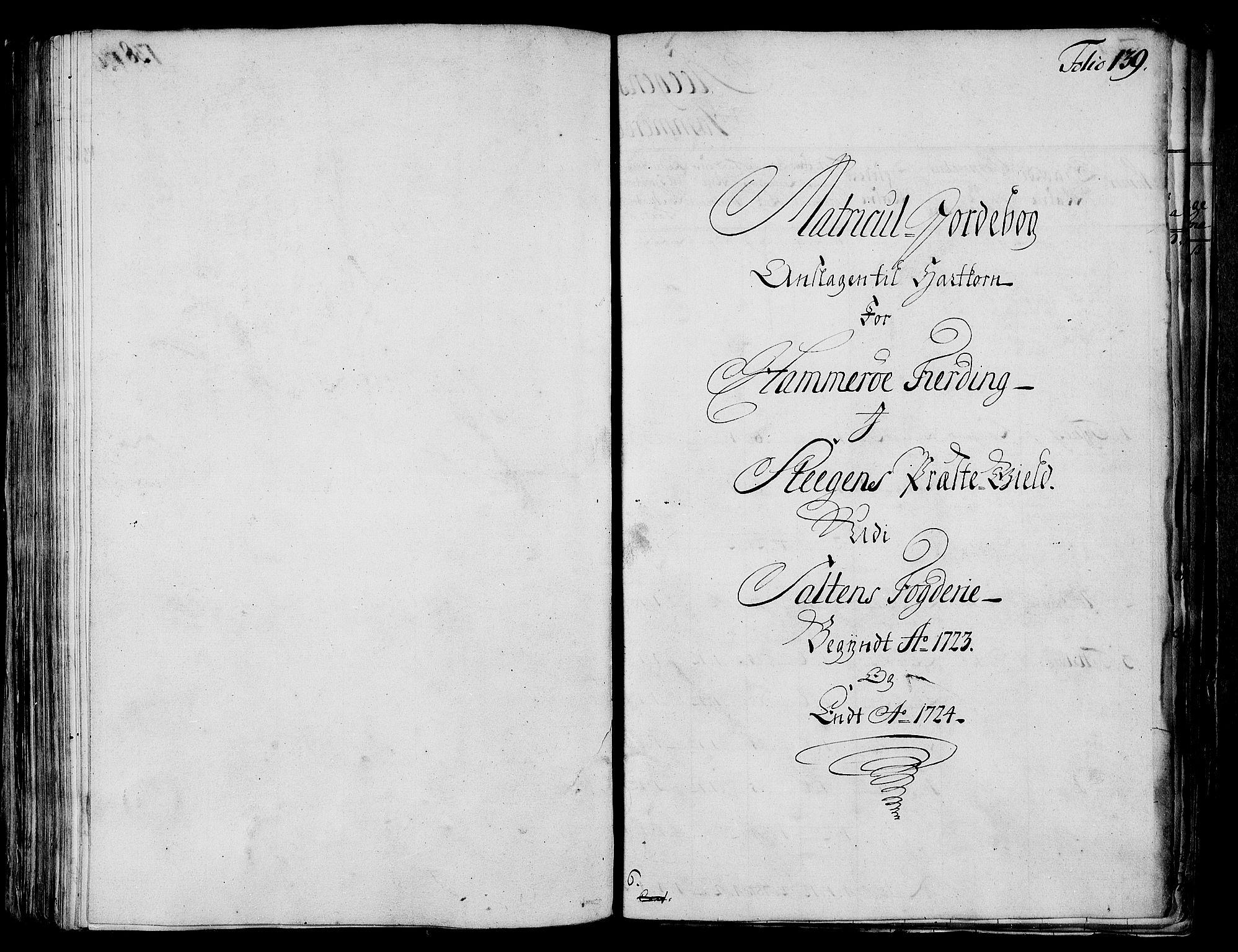 RA, Rentekammeret inntil 1814, Realistisk ordnet avdeling, N/Nb/Nbf/L0173: Salten matrikkelprotokoll, 1723, s. 138b-139a