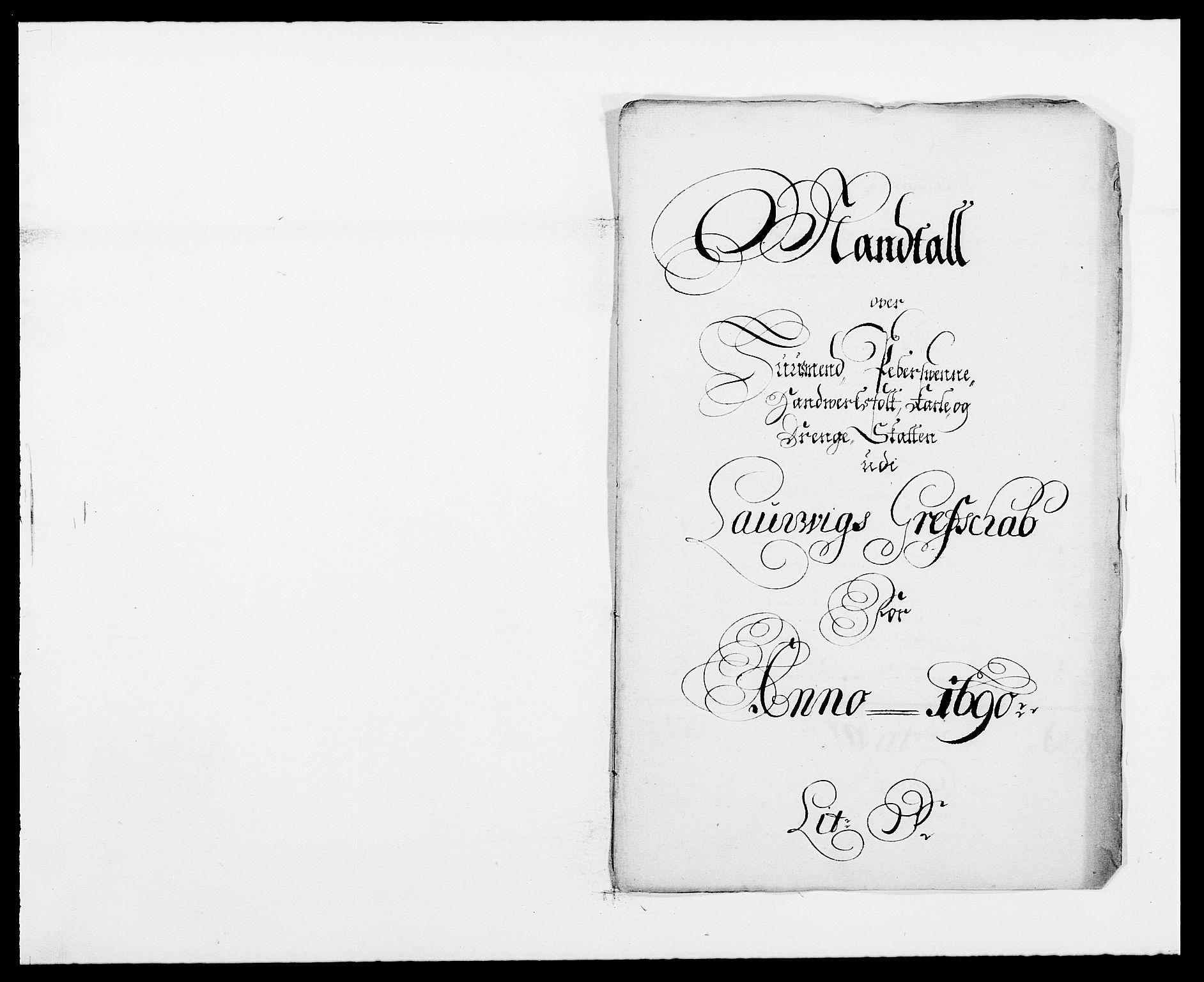 RA, Rentekammeret inntil 1814, Reviderte regnskaper, Fogderegnskap, R33/L1972: Fogderegnskap Larvik grevskap, 1690-1691, s. 186