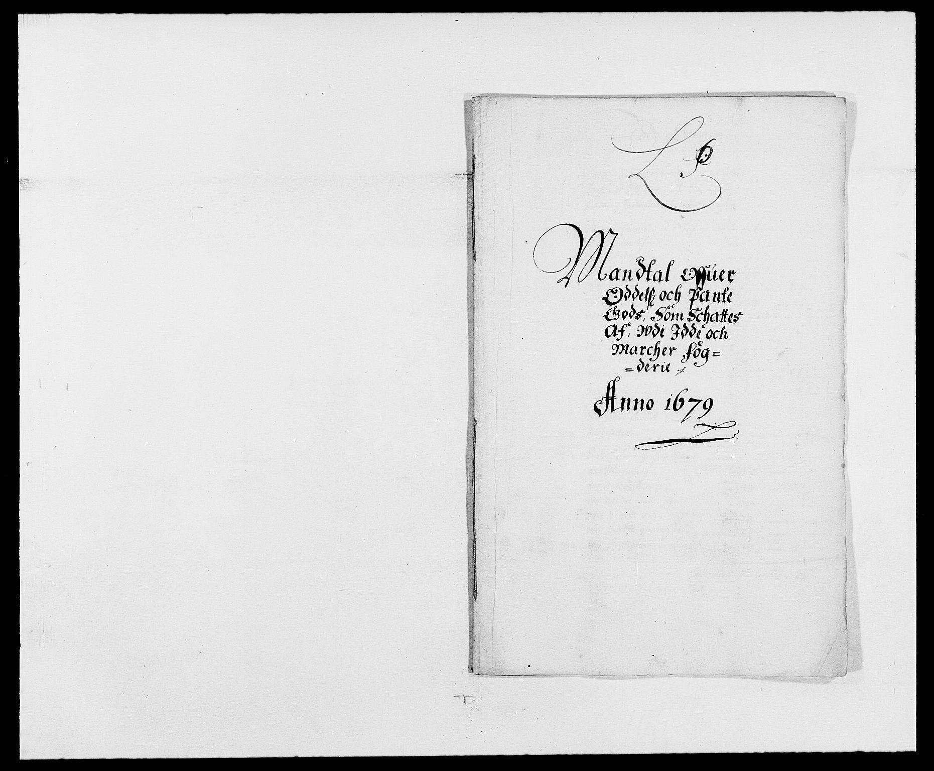 RA, Rentekammeret inntil 1814, Reviderte regnskaper, Fogderegnskap, R01/L0001: Fogderegnskap Idd og Marker, 1678-1679, s. 385
