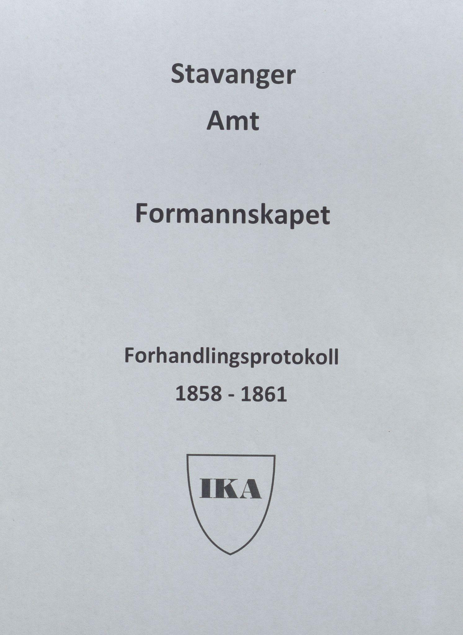 IKAR, Rogaland fylkeskommune - Fylkesrådmannen , A, 1858-1861