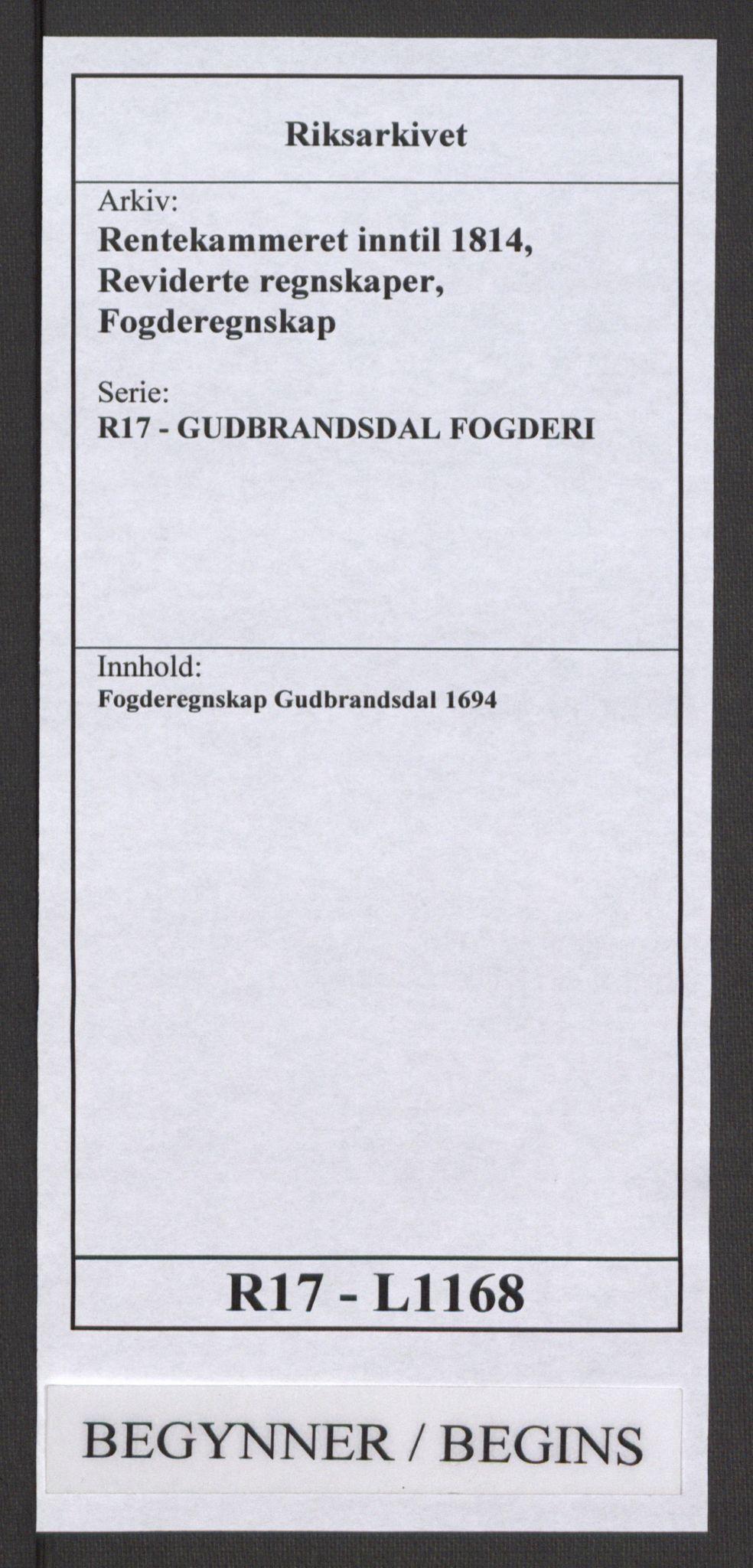RA, Rentekammeret inntil 1814, Reviderte regnskaper, Fogderegnskap, R17/L1168: Fogderegnskap Gudbrandsdal, 1694, s. 1
