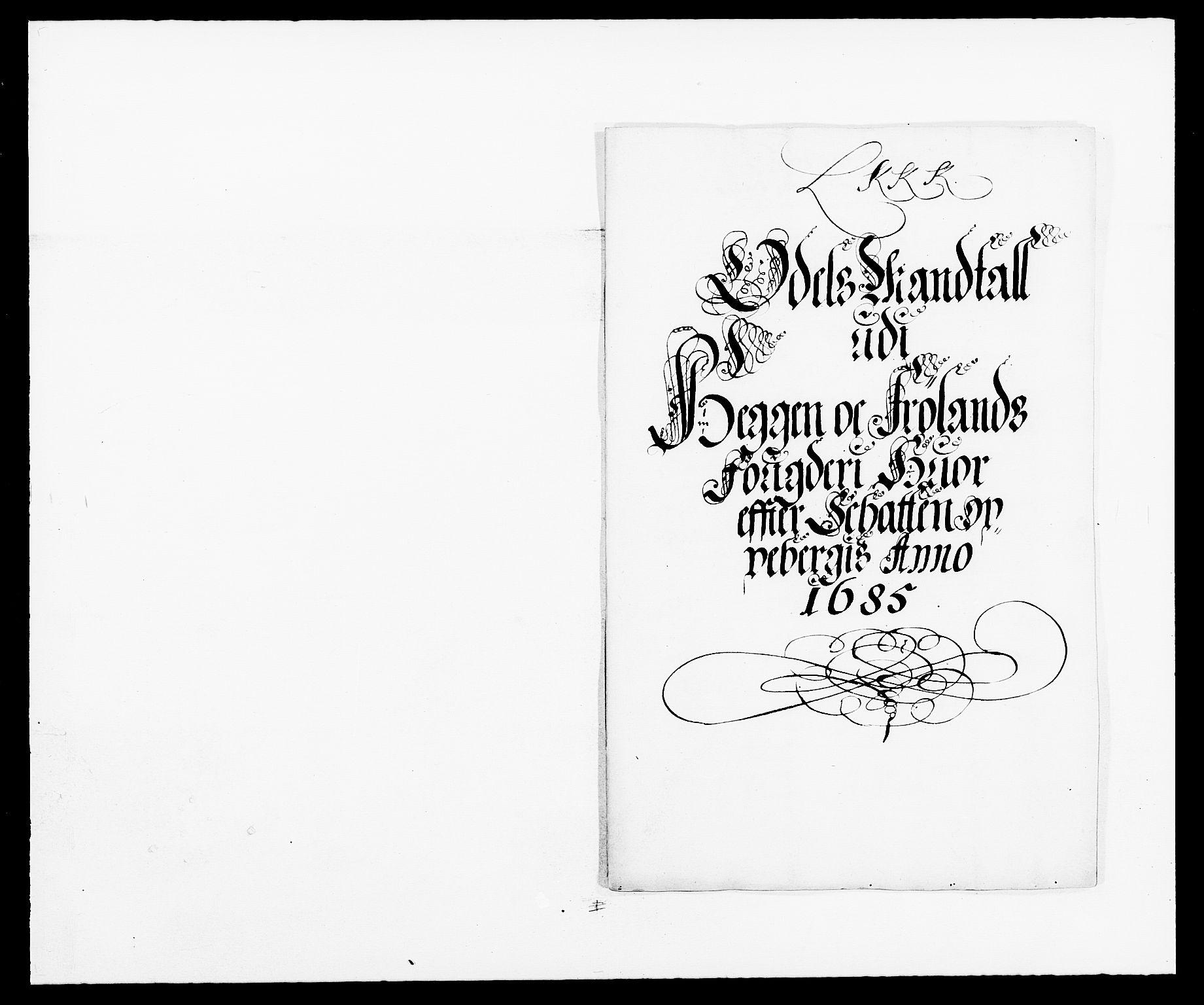 RA, Rentekammeret inntil 1814, Reviderte regnskaper, Fogderegnskap, R06/L0281: Fogderegnskap Heggen og Frøland, 1678-1686, s. 28