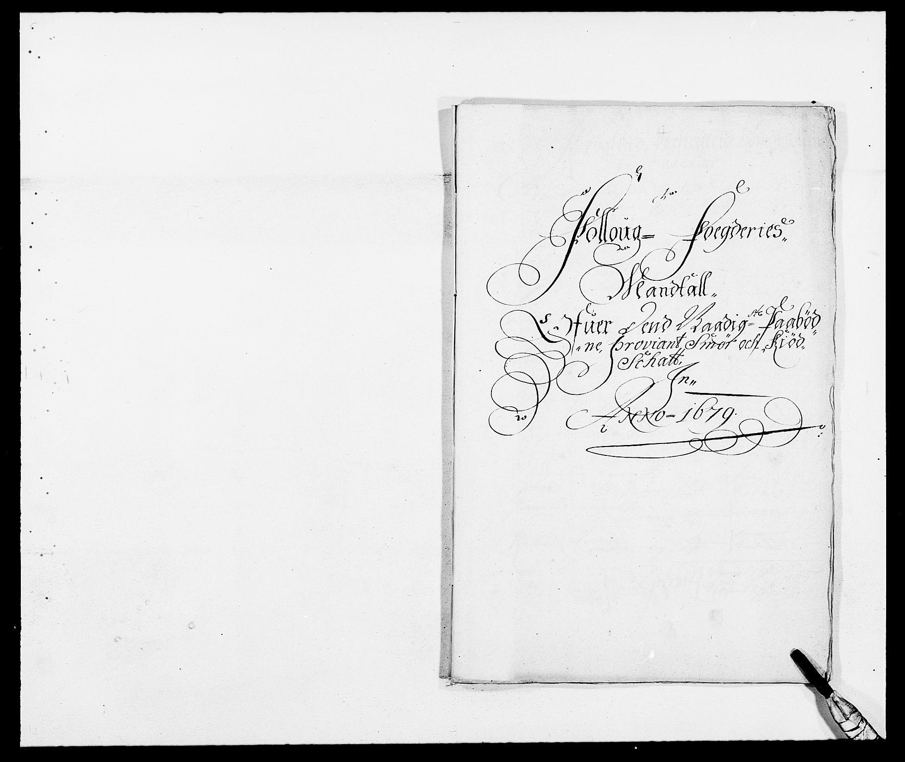 RA, Rentekammeret inntil 1814, Reviderte regnskaper, Fogderegnskap, R09/L0428: Fogderegnskap Follo, 1679, s. 168