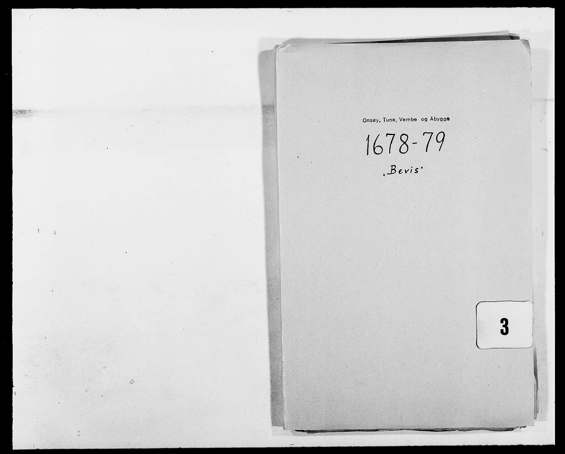 RA, Rentekammeret inntil 1814, Reviderte regnskaper, Fogderegnskap, R03/L0110: Fogderegnskap Onsøy, Tune, Veme og Åbygge fogderi, 1678-1679, s. 253