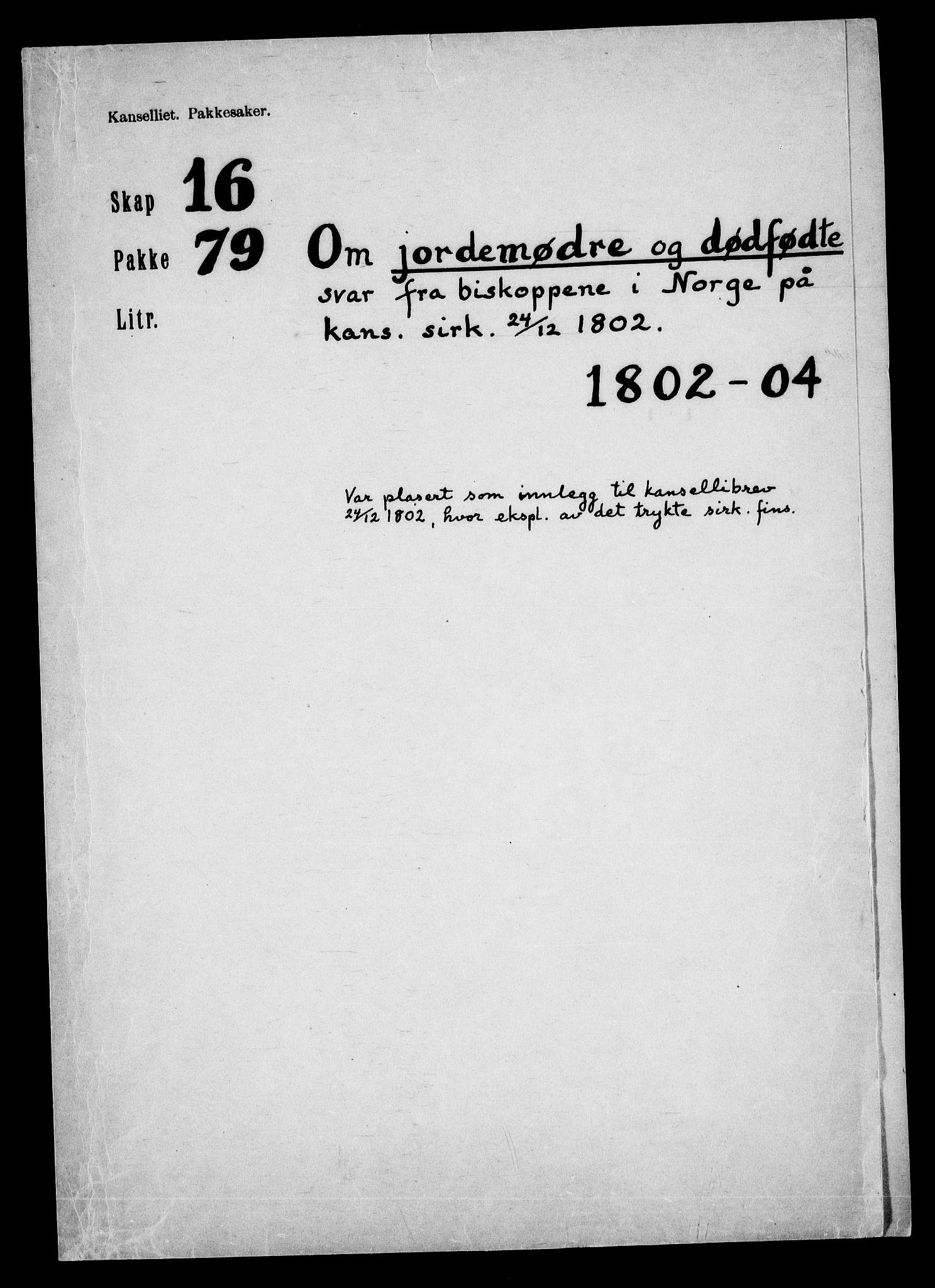 RA, Danske Kanselli, Skapsaker, F/L0128: Skap 16, pakke 77-81, 1797-1804, s. 149