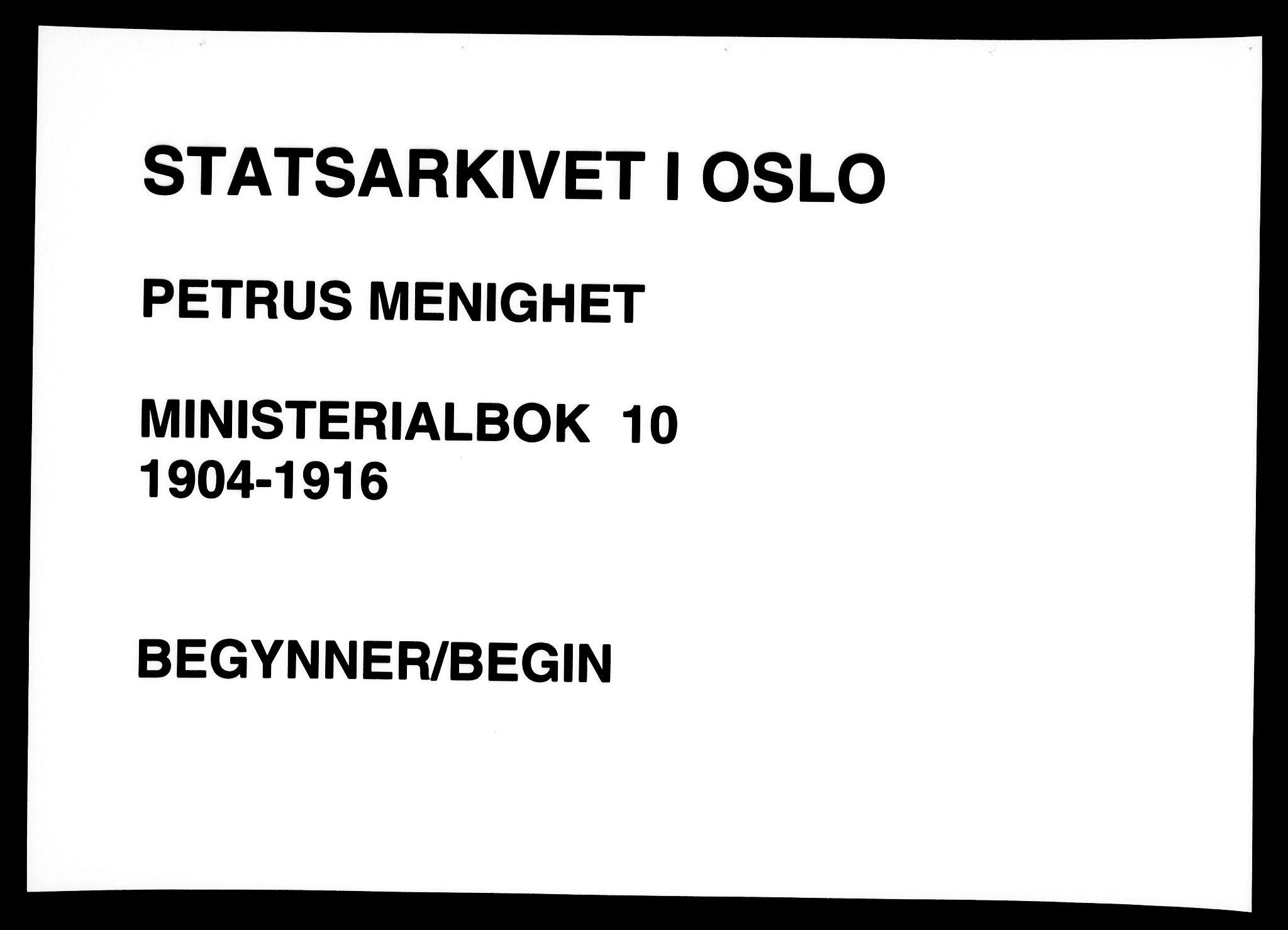 SAO, Petrus prestekontor Kirkebøker, F/Fa/L0010: Ministerialbok nr. 10, 1904-1916
