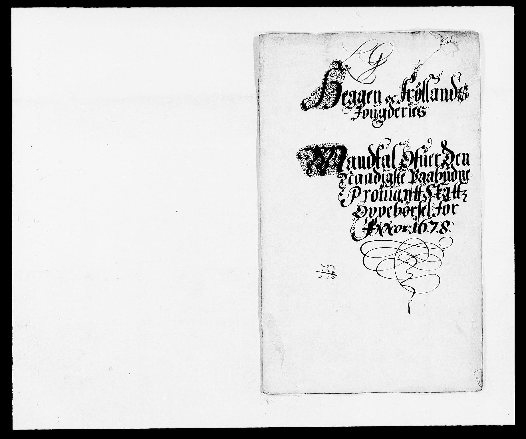 RA, Rentekammeret inntil 1814, Reviderte regnskaper, Fogderegnskap, R06/L0279: Fogderegnskap Heggen og Frøland, 1678-1680, s. 158