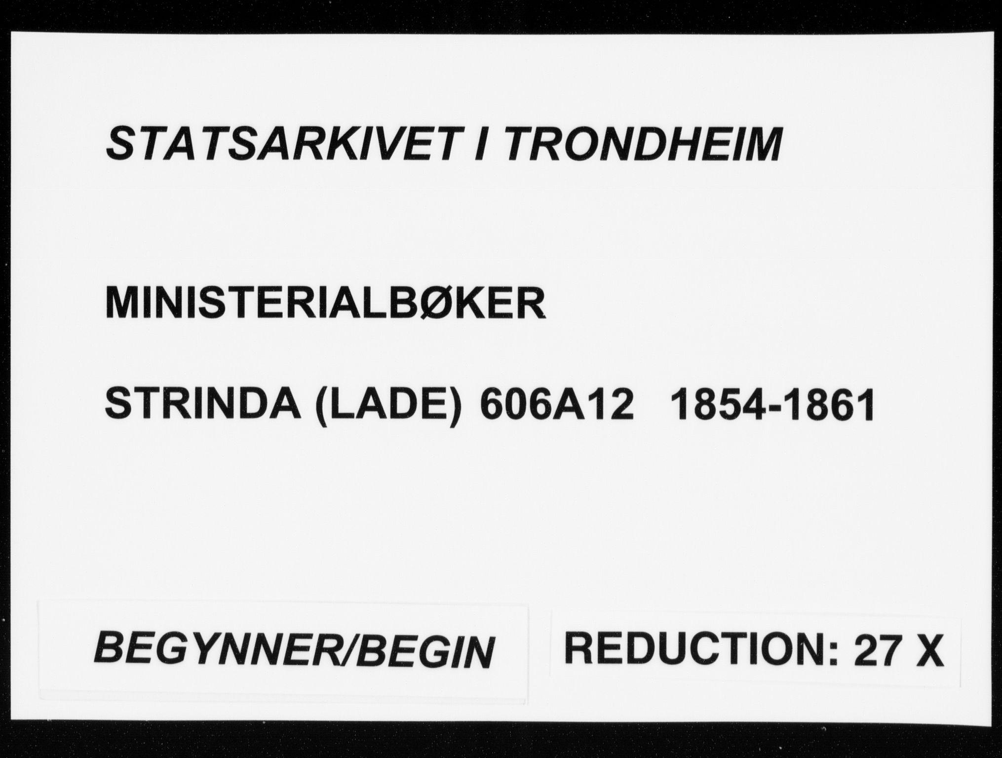SAT, Ministerialprotokoller, klokkerbøker og fødselsregistre - Sør-Trøndelag, 606/L0297: Lysningsprotokoll nr. 606A12, 1854-1861