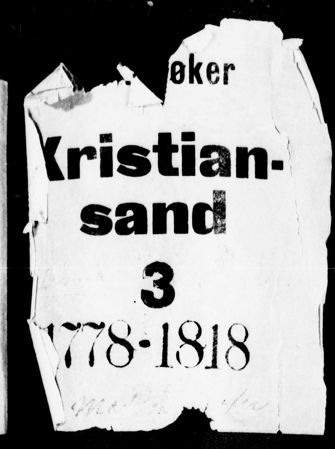 SAK, Kristiansand domprosti, F/Fa/L0003: Ministerialbok nr. A 3, 1778-1818
