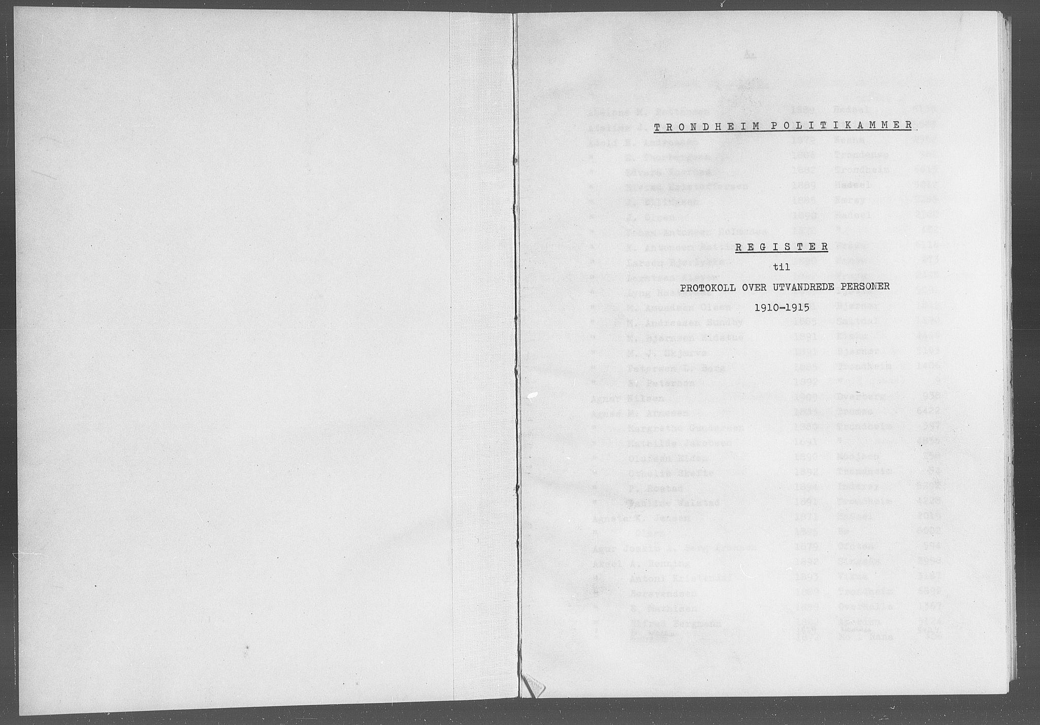SAT, Trondheim politikammer, 32/L0019: Registre til emigrantprotokollene, 1910-1915