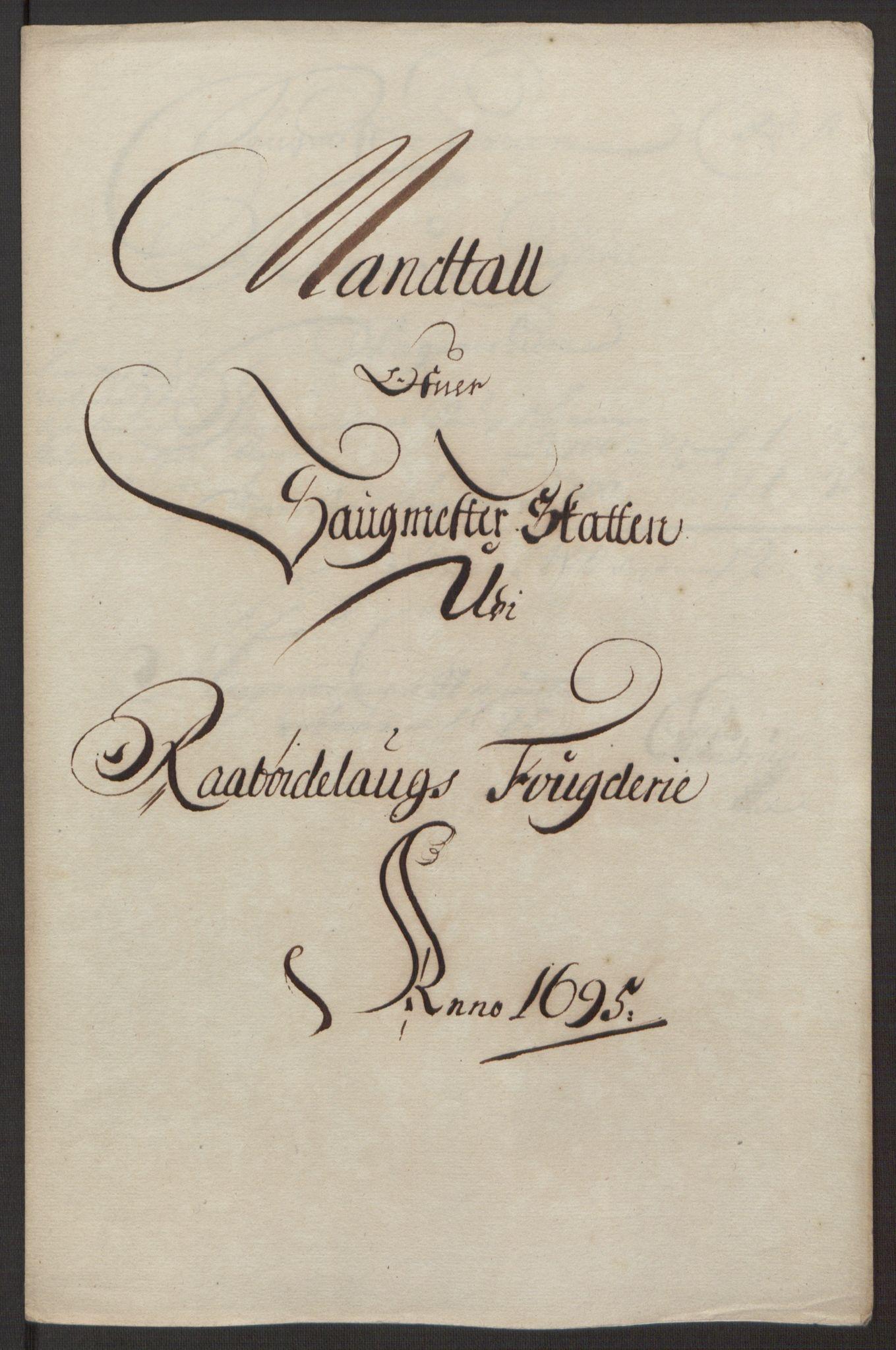 RA, Rentekammeret inntil 1814, Reviderte regnskaper, Fogderegnskap, R40/L2444: Fogderegnskap Råbyggelag, 1693-1696, s. 223