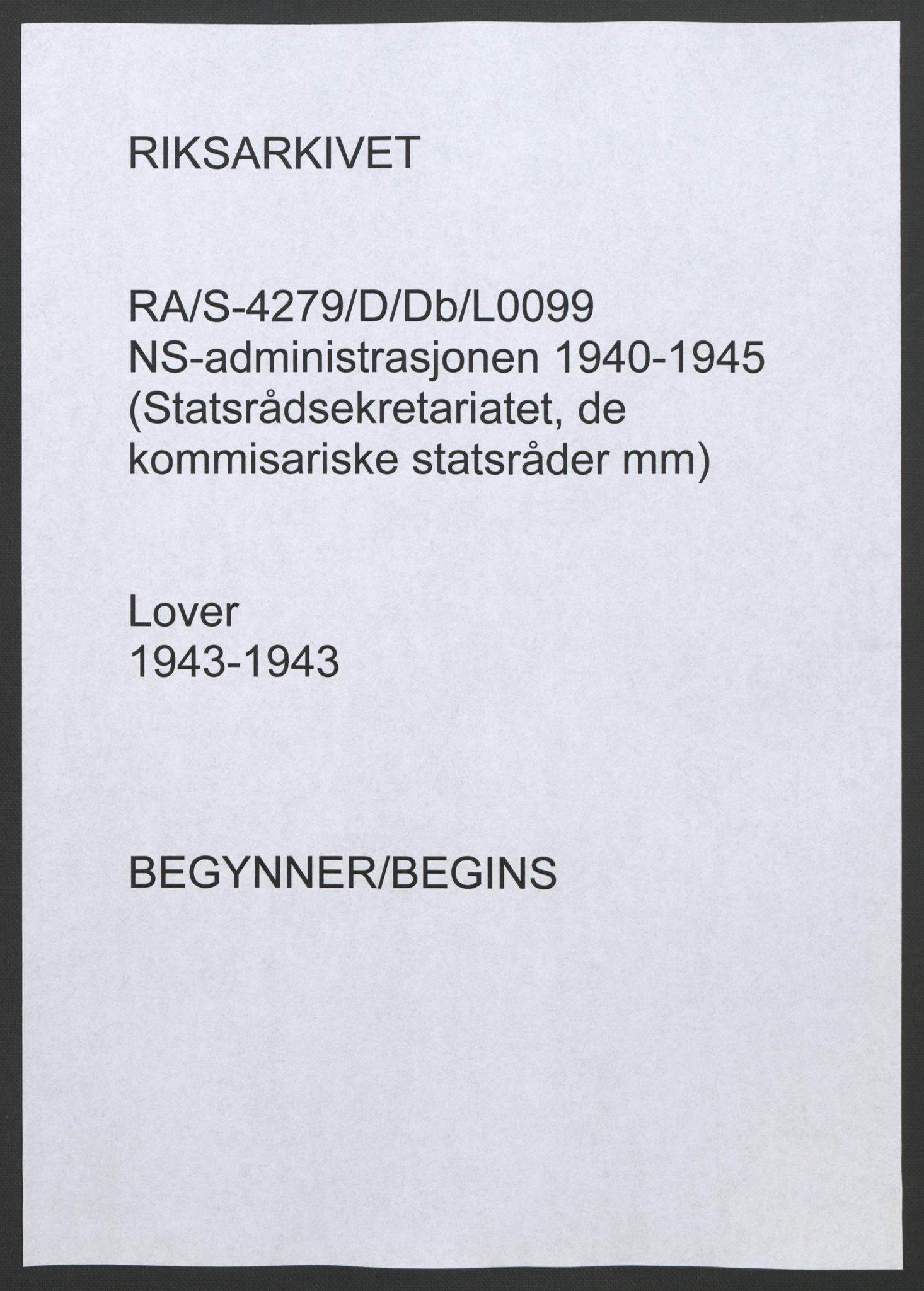 RA, NS-administrasjonen 1940-1945 (Statsrådsekretariatet, de kommisariske statsråder mm), D/Db/L0099: Lover, 1943, s. 1