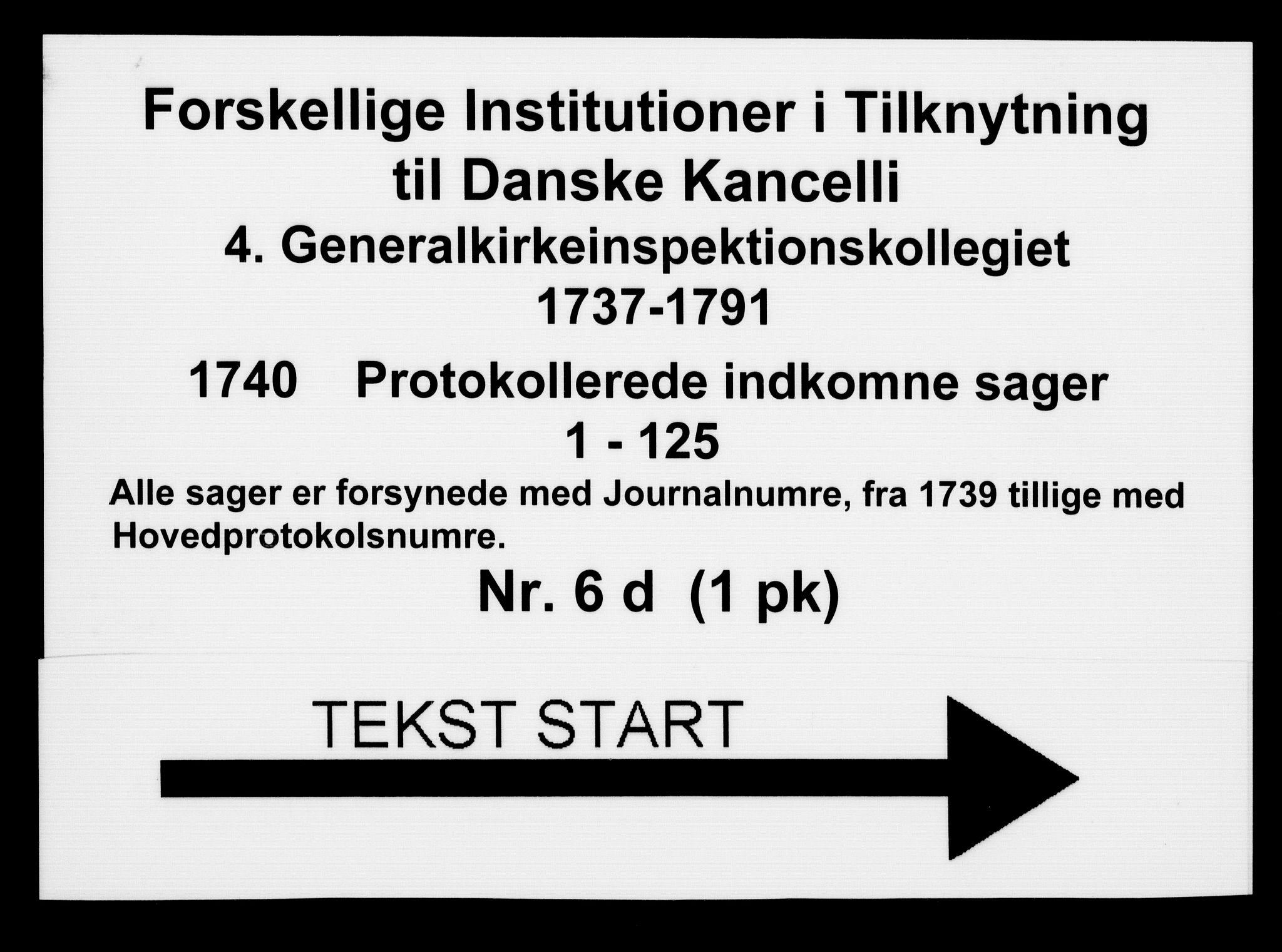 DRA, Generalkirkeinspektionskollegiet, F4-06/F4-06-04: Protokollerede indkomne sager, 1740