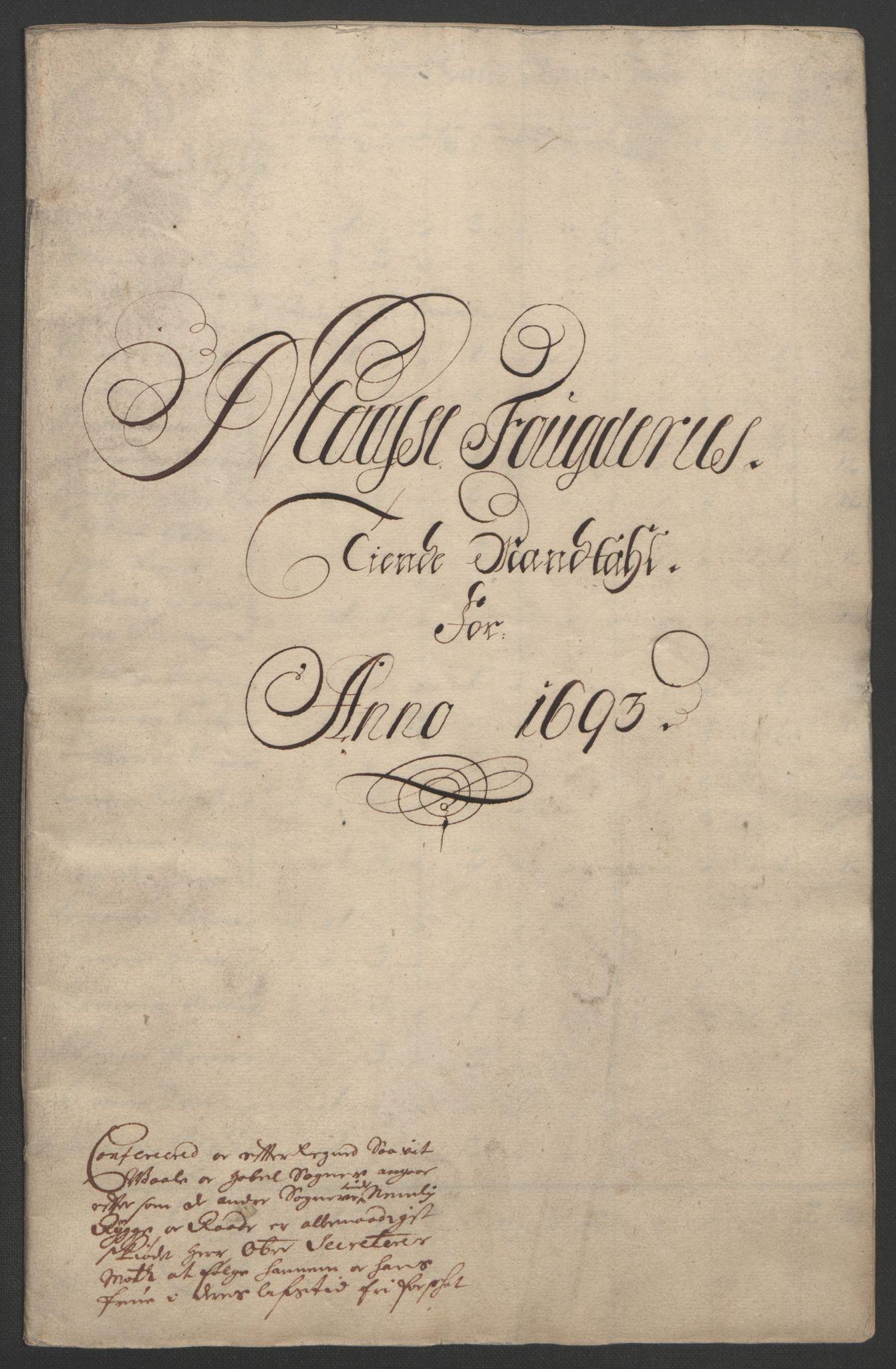 RA, Rentekammeret inntil 1814, Reviderte regnskaper, Fogderegnskap, R02/L0108: Fogderegnskap Moss og Verne kloster, 1692-1693, s. 243