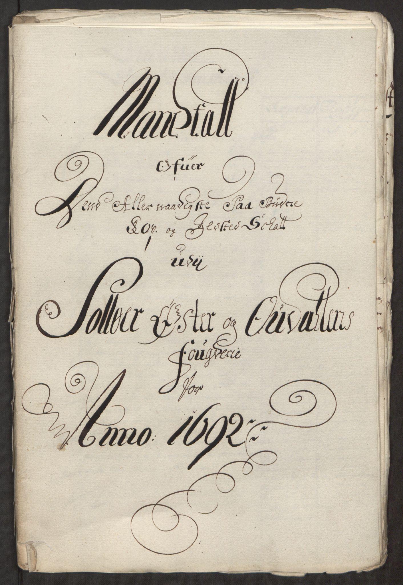 RA, Rentekammeret inntil 1814, Reviderte regnskaper, Fogderegnskap, R13/L0830: Fogderegnskap Solør, Odal og Østerdal, 1692, s. 269