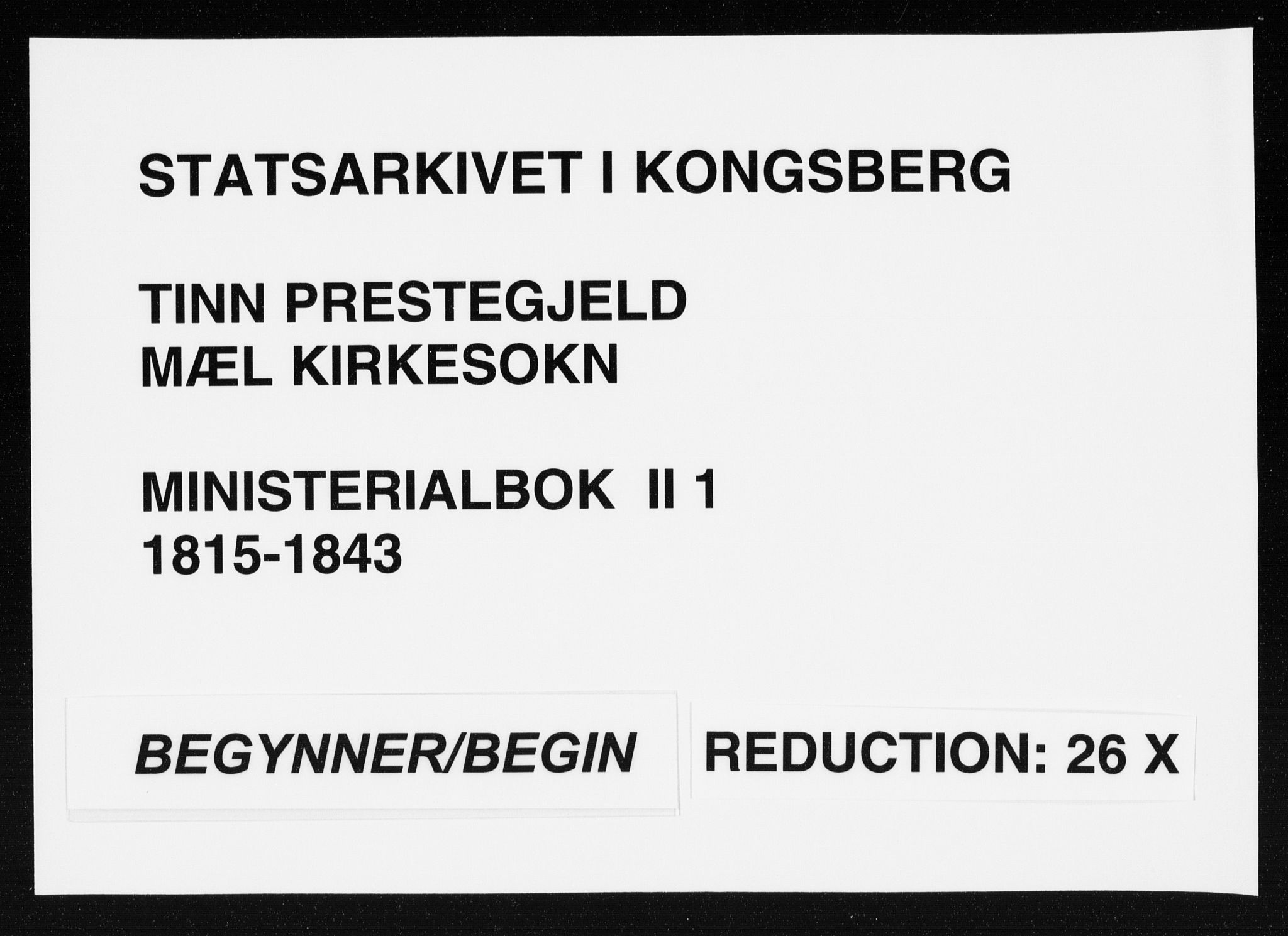 SAKO, Tinn kirkebøker, F/Fb/L0001: Ministerialbok nr. II 1, 1815-1843