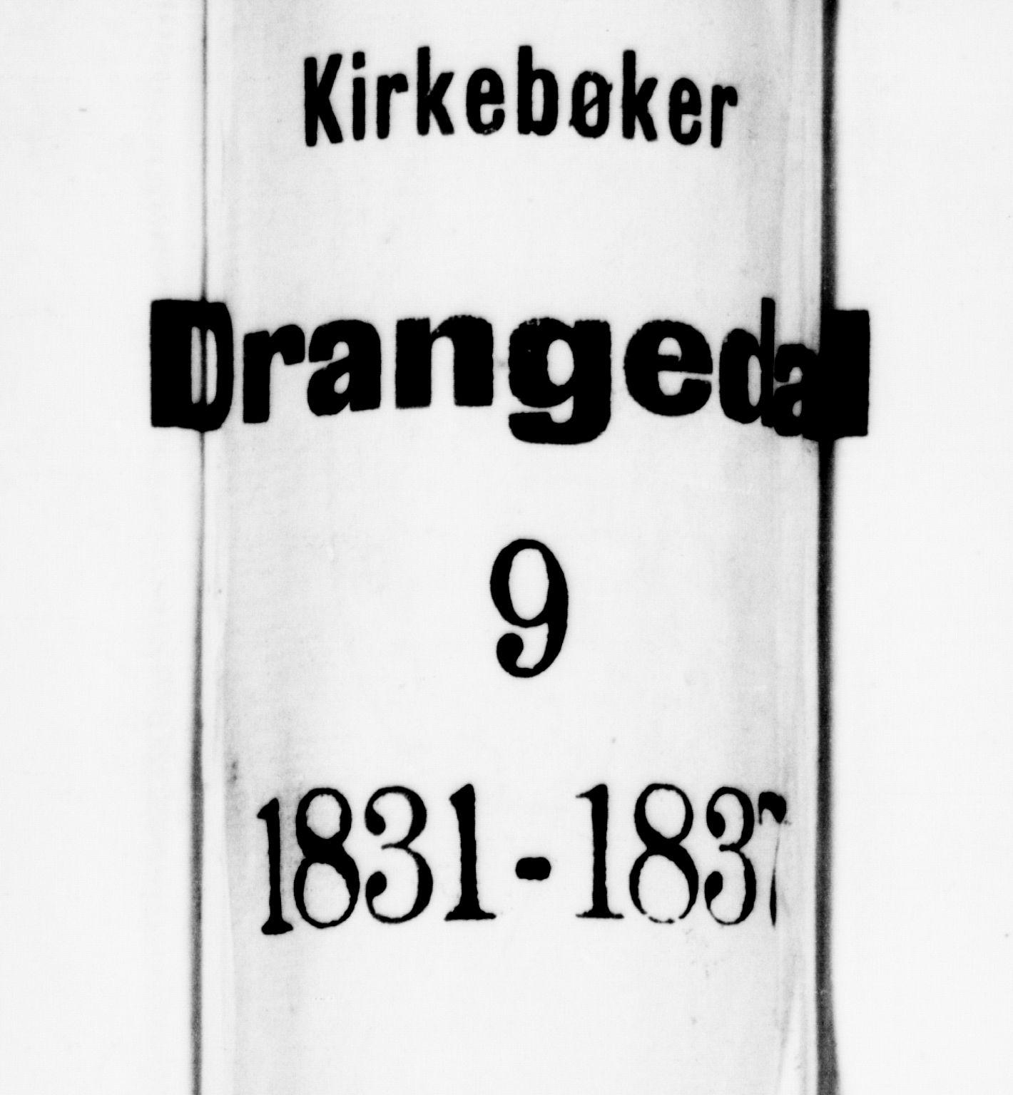 SAKO, Drangedal kirkebøker, F/Fa/L0006: Ministerialbok nr. 6, 1831-1837