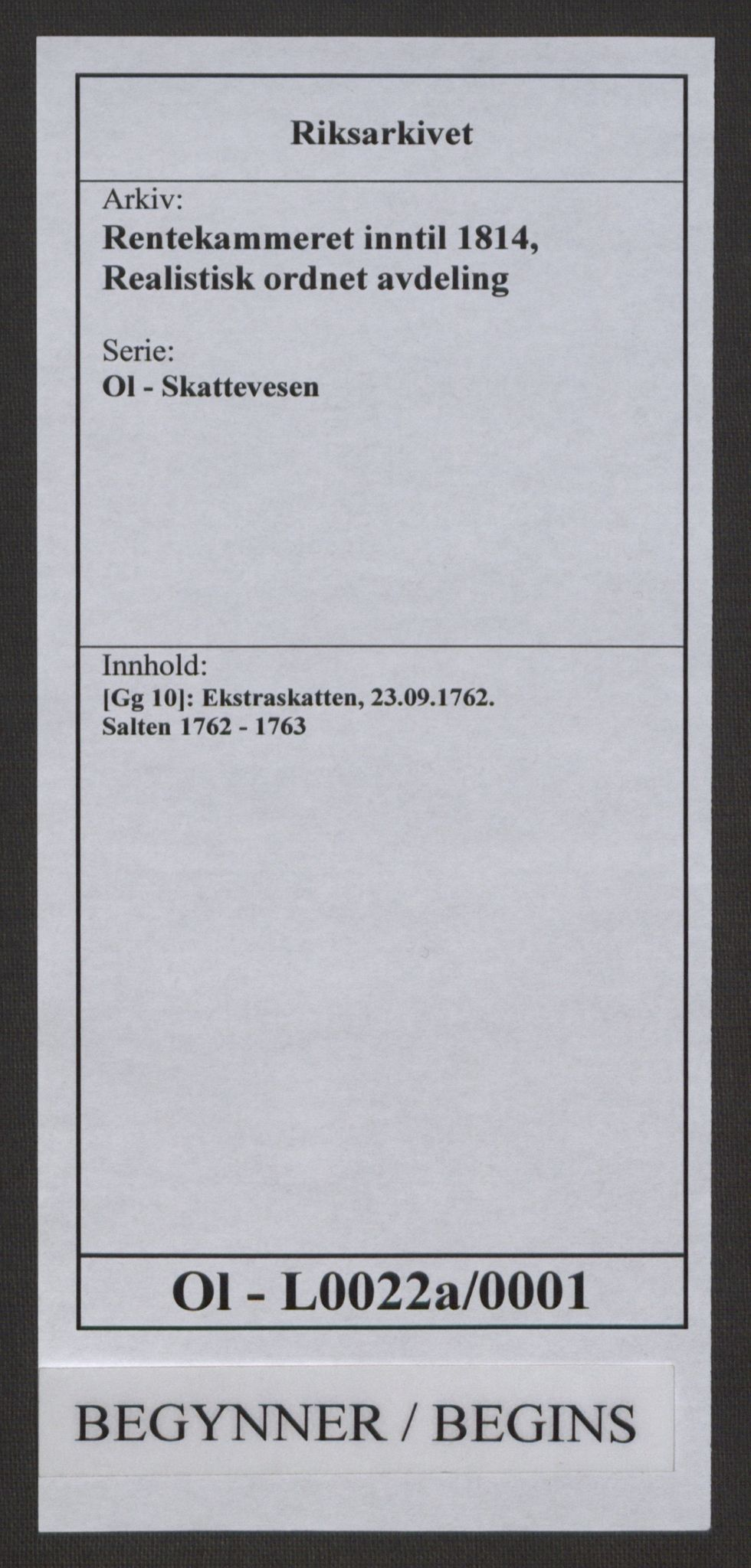 RA, Rentekammeret inntil 1814, Realistisk ordnet avdeling, Ol/L0022a: [Gg 10]: Ekstraskatten, 23.09.1762. Nordlands amt, 1762-1763, s. 1