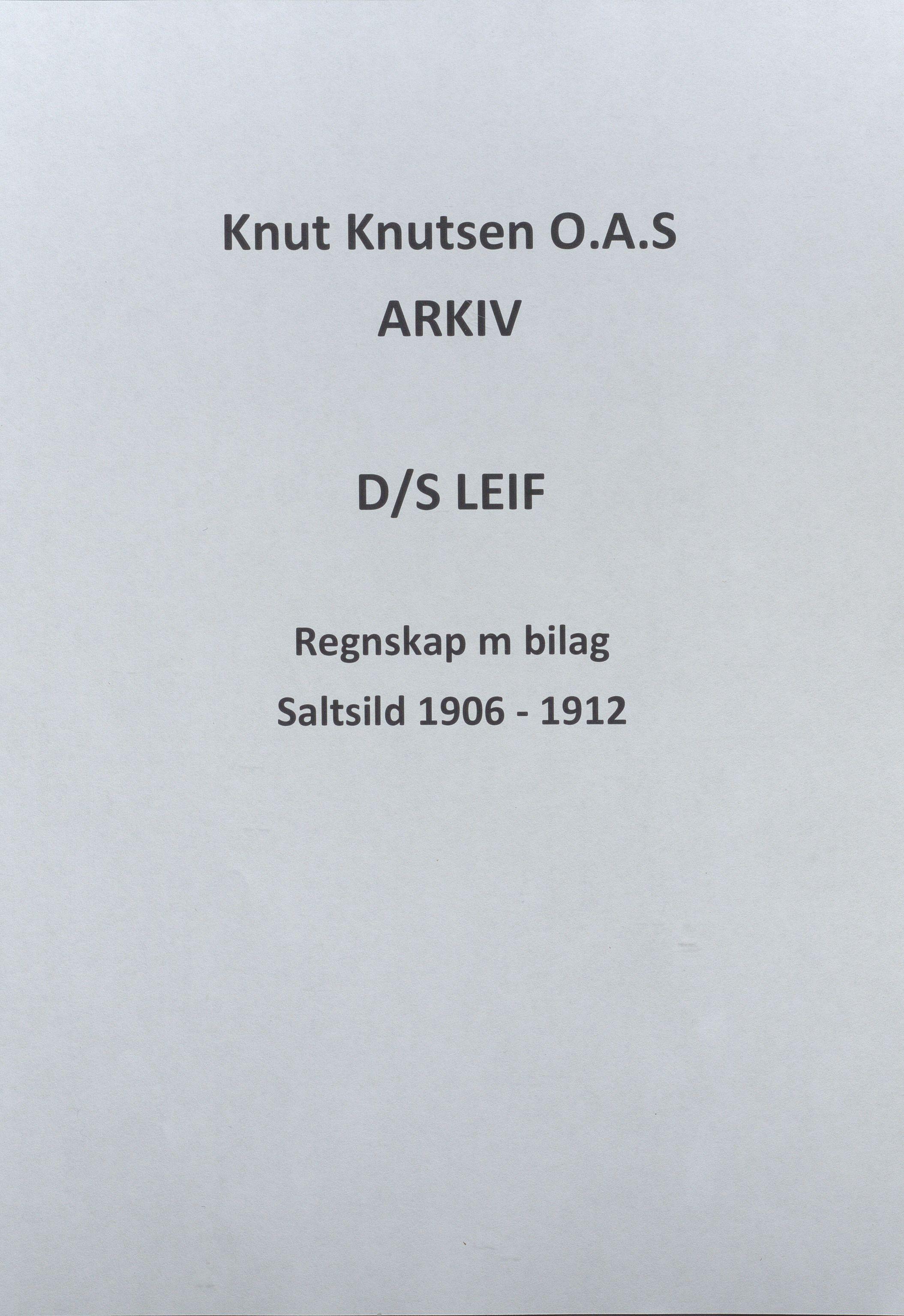 HABI, Knut Knutsen O.A.S., 1906-1912