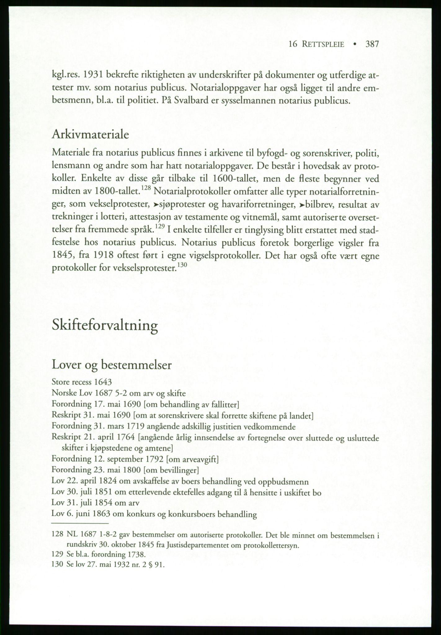 PUBL, Publikasjoner utgitt av Arkivverket, -/19: Liv Mykland: Håndbok for brukere av statsarkivene (2005), s. 387