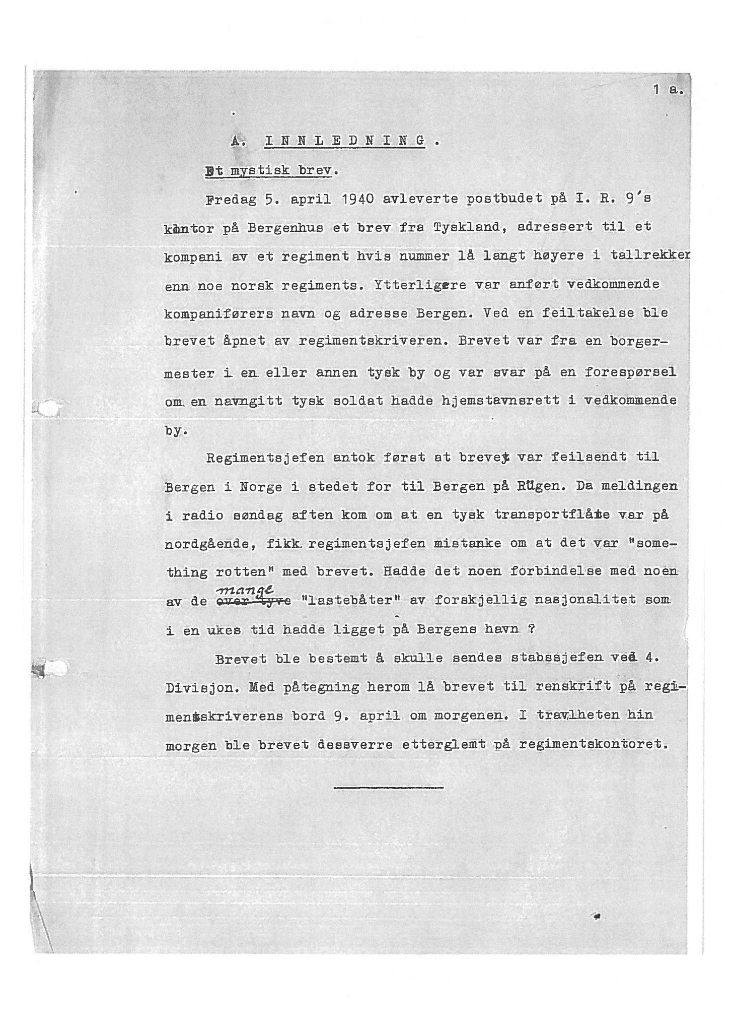 """SAB, Oberst Sverre Blom - manuskript til krigshistorie, F/L0001: Manuskript """"Krigens historie - operasjonene til lands på Vestlandet 1940"""" av oberst Sverre Blom, 1940, s. 1a"""