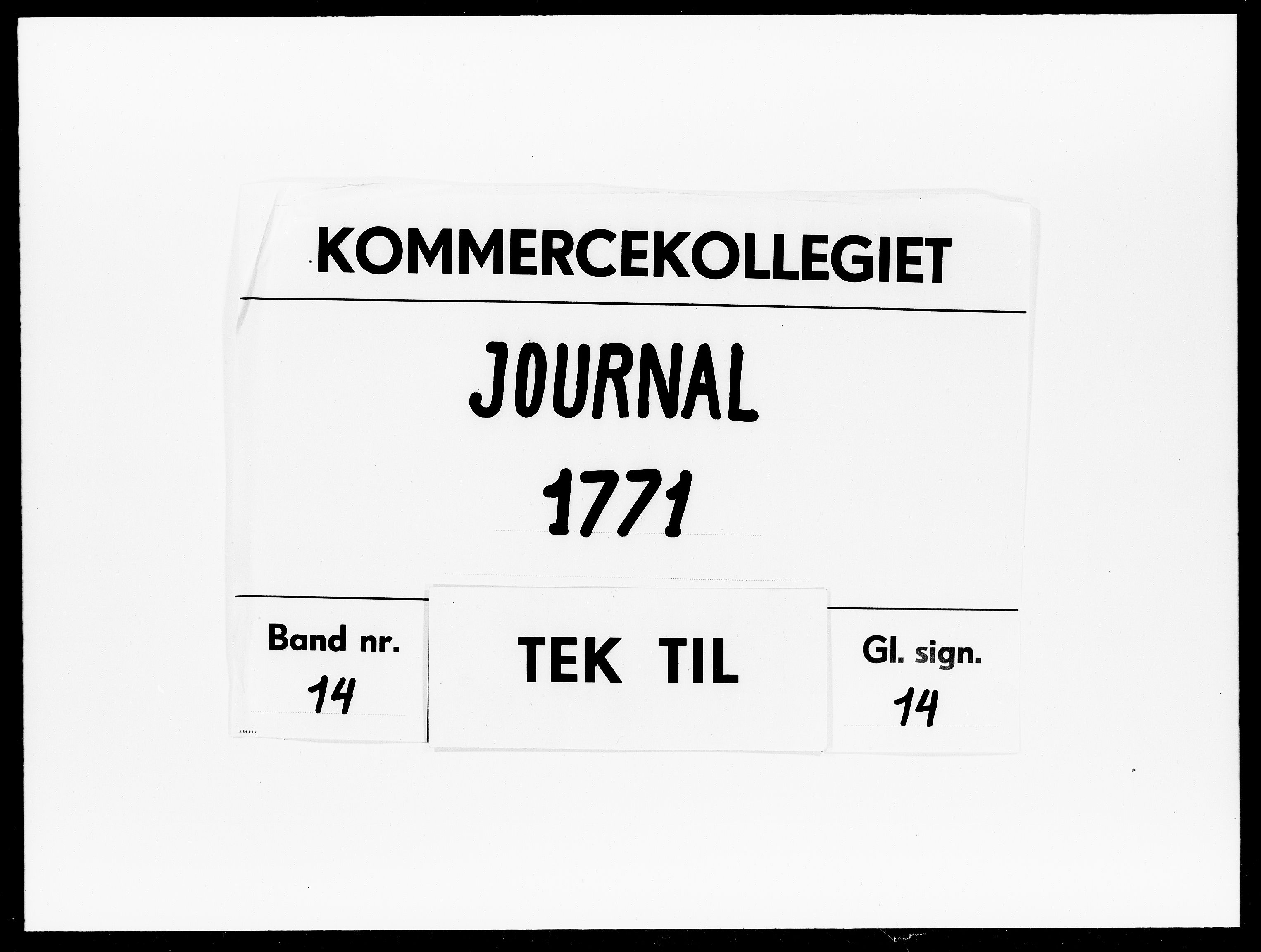 DRA, Kommercekollegiet, Dansk-Norske Sekretariat, -/62: Journal nr. 14, 1771