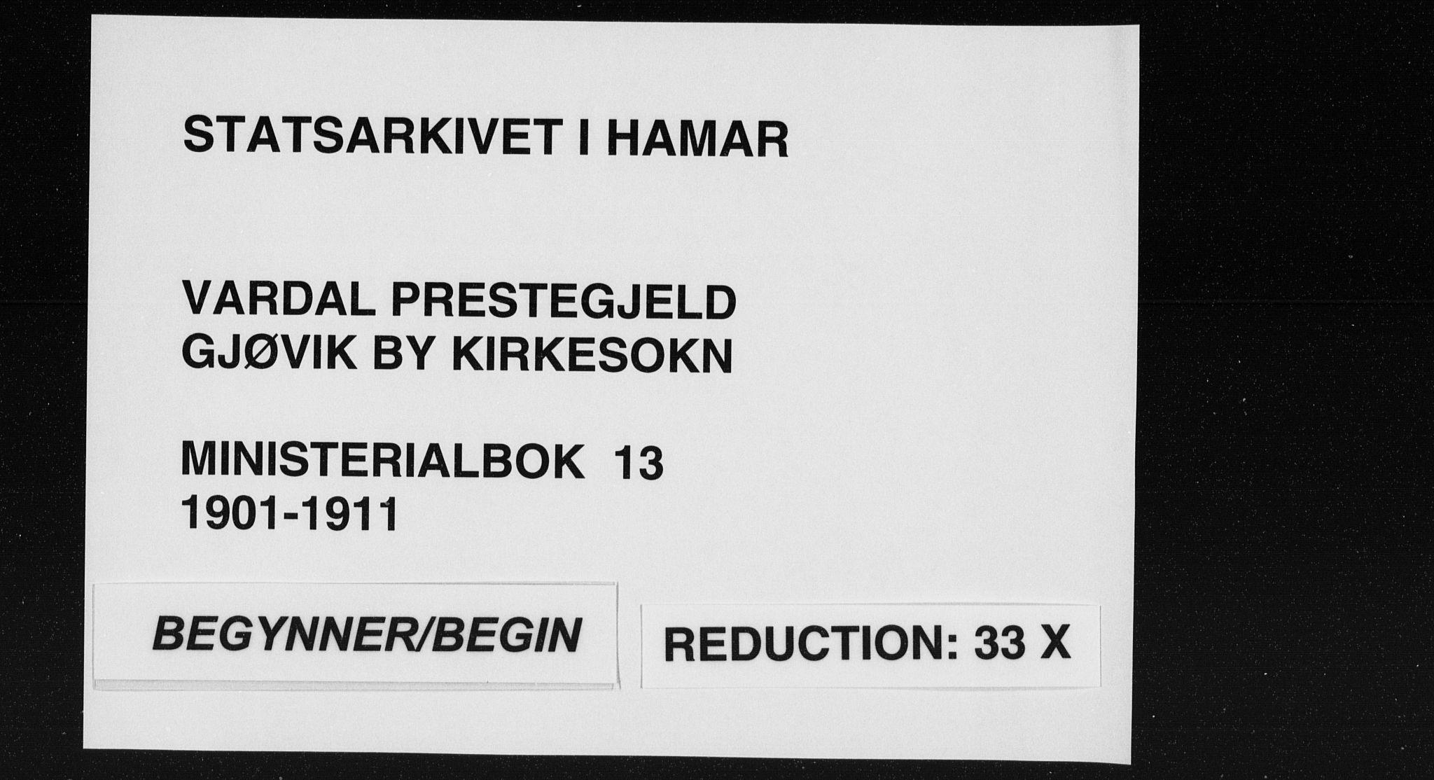 SAH, Vardal prestekontor, H/Ha/Haa/L0013: Ministerialbok nr. 13, 1901-1911