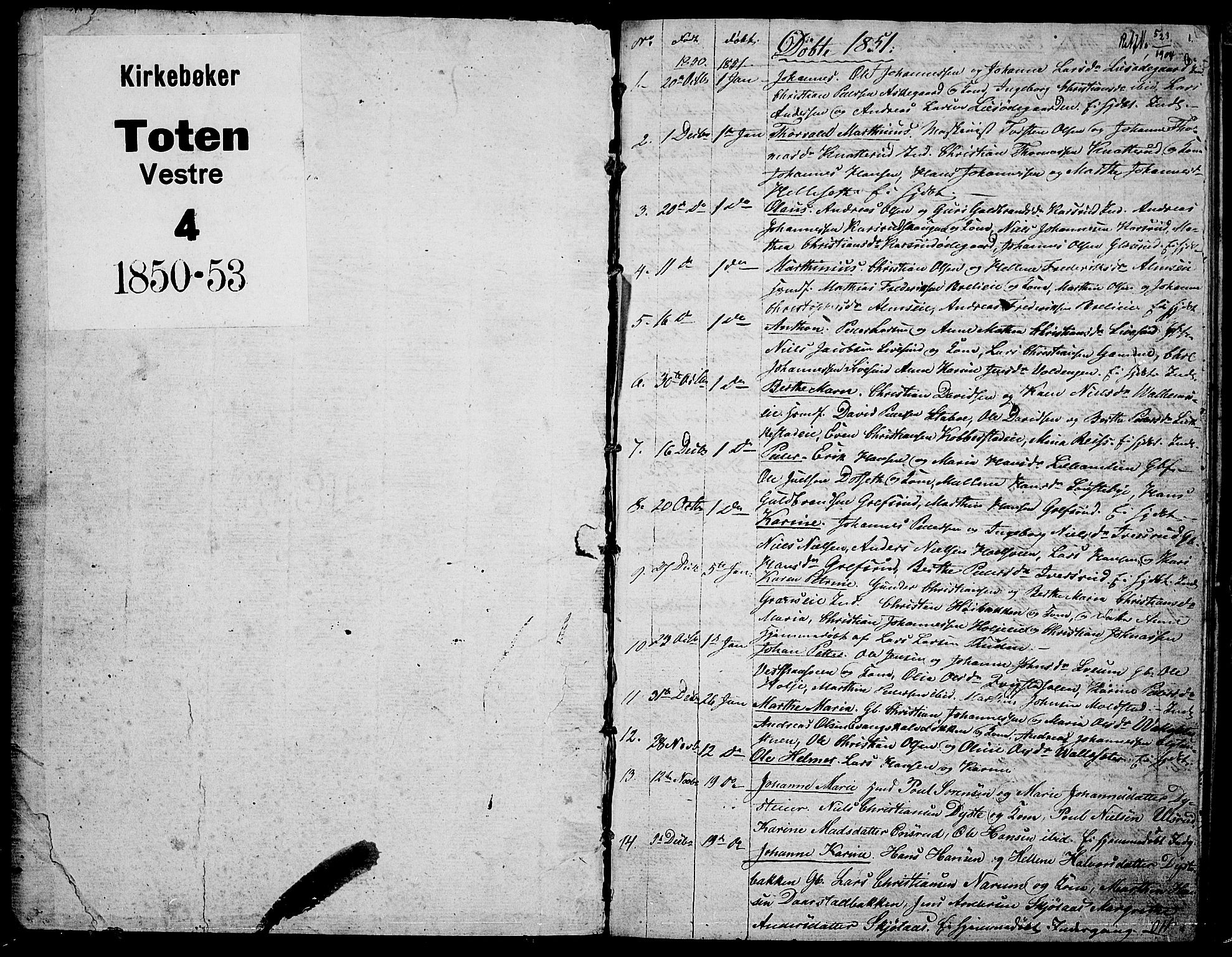 SAH, Vestre Toten prestekontor, H/Ha/Hab/L0004: Klokkerbok nr. 4, 1851-1853, s. 1
