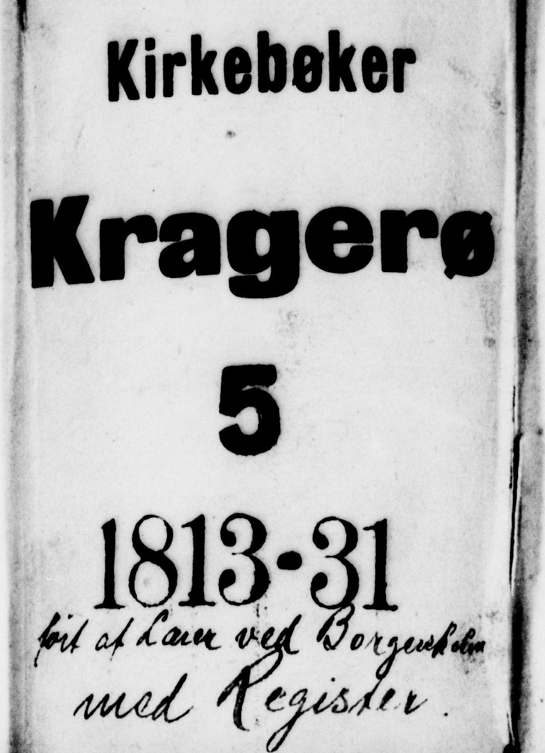SAKO, Kragerø kirkebøker, G/Ga/L0002: Klokkerbok nr. 2, 1814-1831