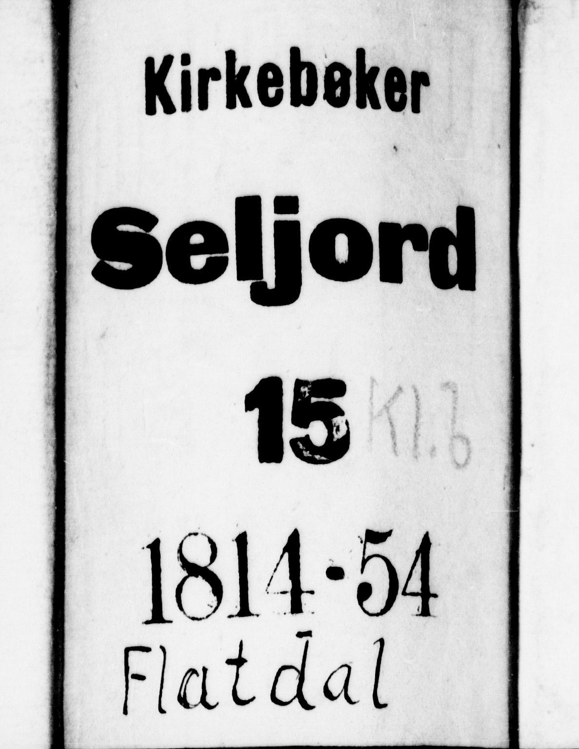 SAKO, Seljord kirkebøker, G/Gb/L0002: Klokkerbok nr. II 2, 1815-1854