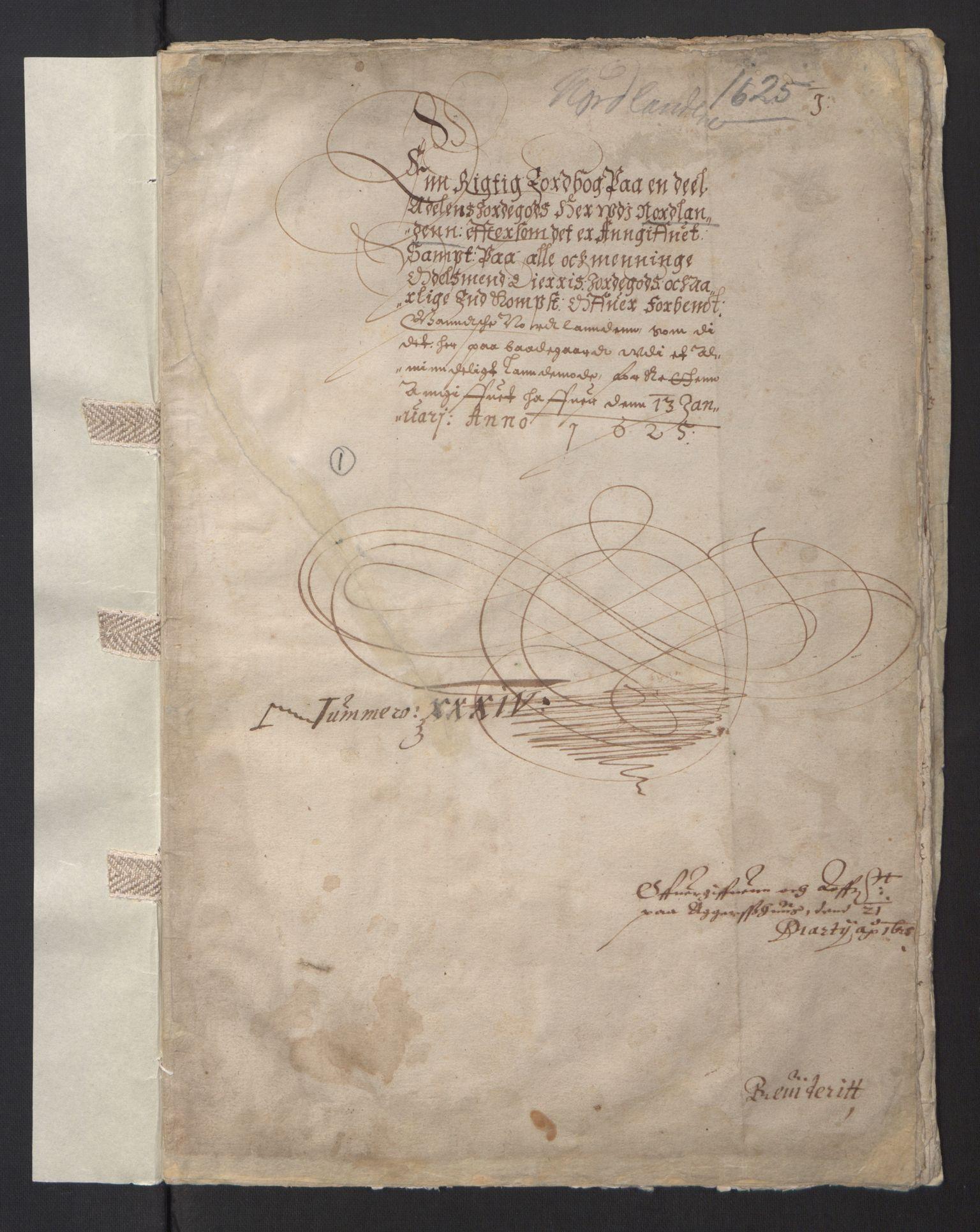 RA, Stattholderembetet 1572-1771, Ek/L0013: Jordebøker til utlikning av rosstjeneste 1624-1626:, 1625, s. 1a
