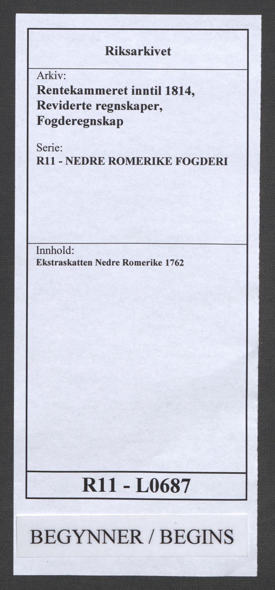 RA, Rentekammeret inntil 1814, Reviderte regnskaper, Fogderegnskap, R11/L0687: Ekstraskatten Nedre Romerike, 1762, s. 1
