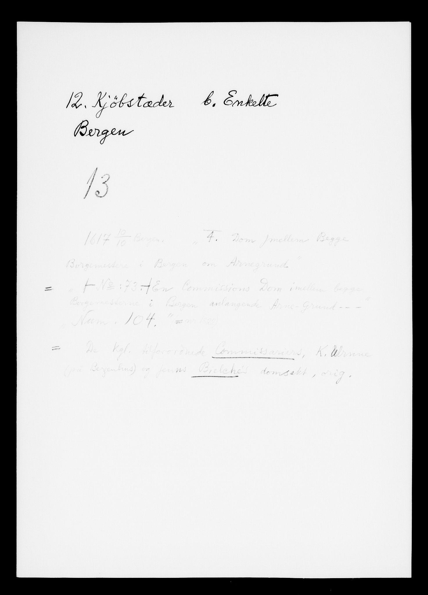 RA, Danske Kanselli, Skapsaker, F/L0003: Skap 8, pakke 73-95, 1616-1691, s. 3