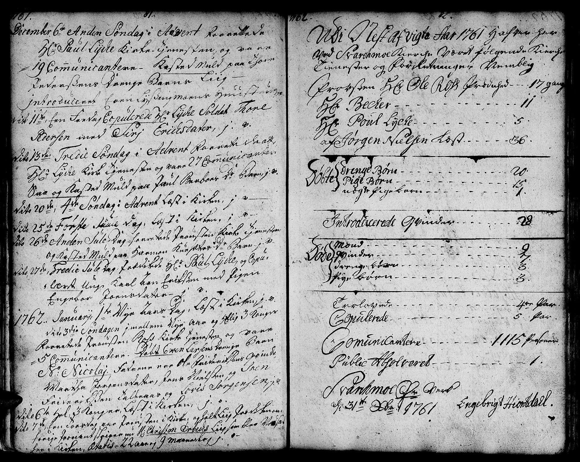 SAT, Ministerialprotokoller, klokkerbøker og fødselsregistre - Sør-Trøndelag, 671/L0840: Ministerialbok nr. 671A02, 1756-1794, s. 81-82