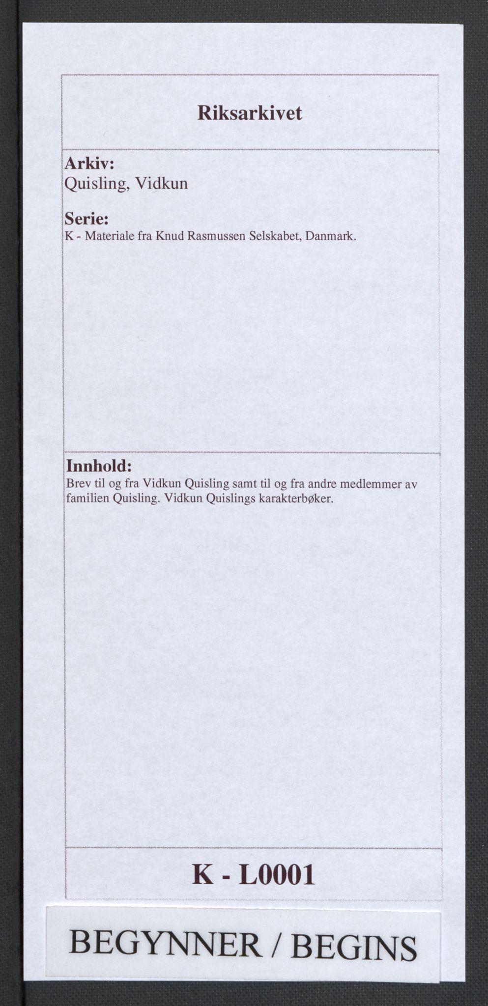 RA, Quisling, Vidkun, K/L0001: Brev til og fra Vidkun Quisling samt til og fra andre medlemmer av familien Quisling + karakterbøker, 1894-1929, s. 1