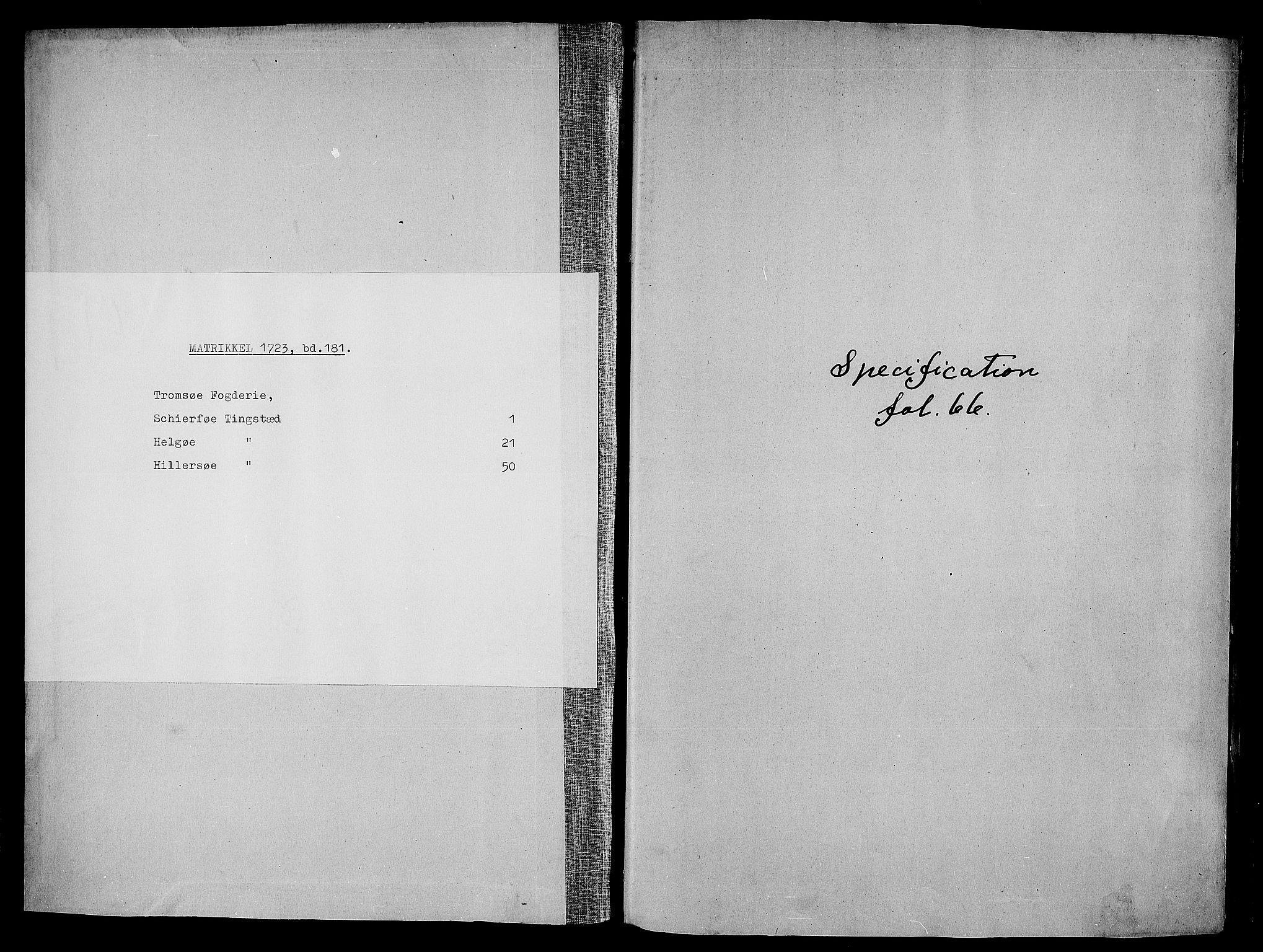 RA, Rentekammeret inntil 1814, Realistisk ordnet avdeling, N/Nb/Nbf/L0181: Troms matrikkelprotokoll, 1723, s. upaginert