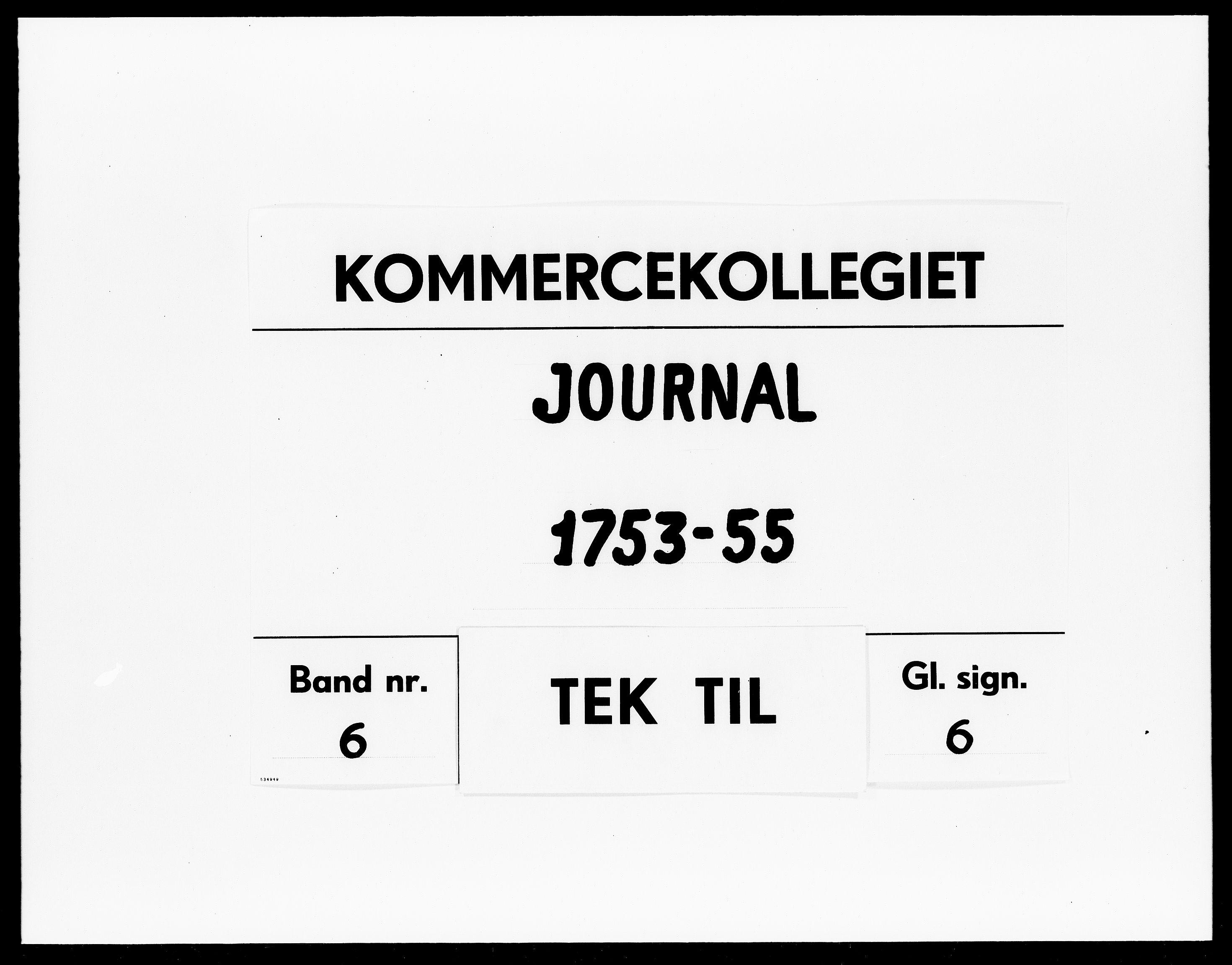 DRA, Kommercekollegiet, Dansk-Norske Sekretariat, -/54: Journal nr. 6, 1753-1755