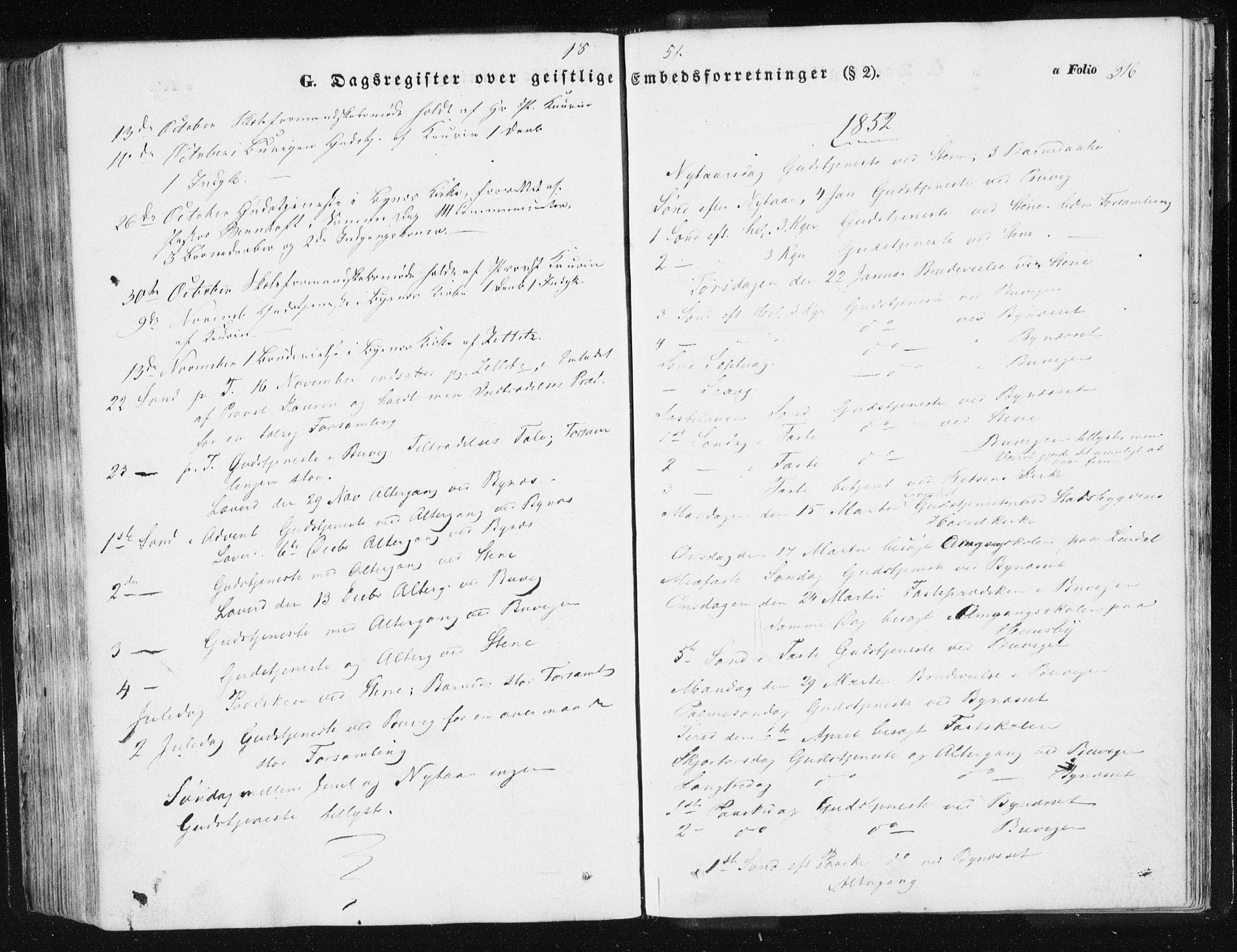 SAT, Ministerialprotokoller, klokkerbøker og fødselsregistre - Sør-Trøndelag, 612/L0376: Ministerialbok nr. 612A08, 1846-1859, s. 316