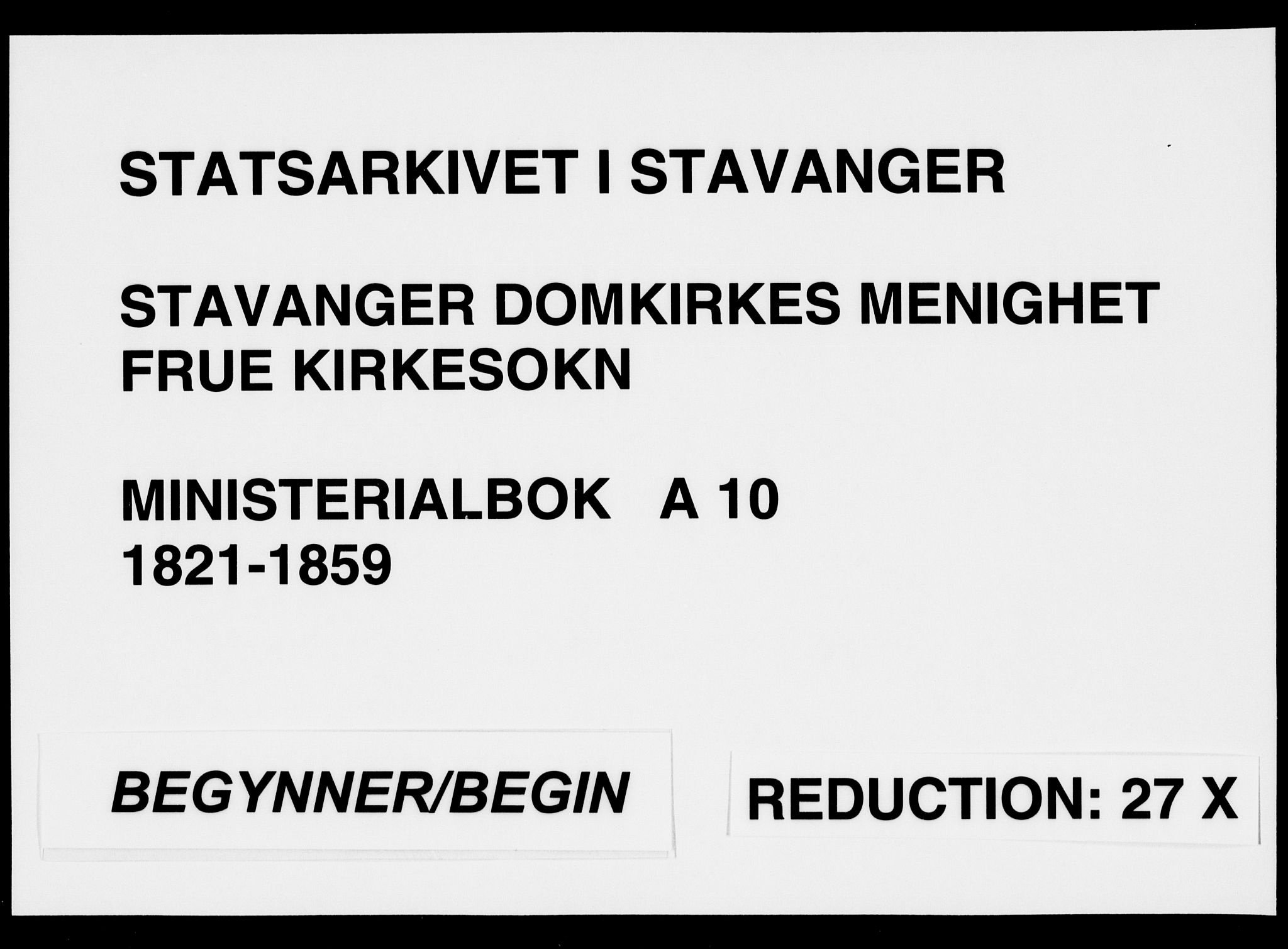 SAST, Domkirken sokneprestkontor, 30/30BA/L0010: Ministerialbok nr. A 10, 1821-1859