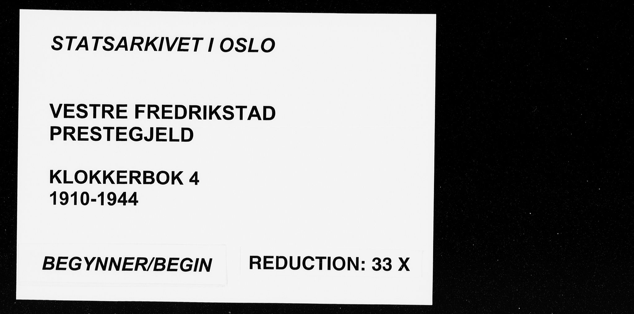 SAO, Fredrikstad domkirkes prestekontor Kirkebøker, G/Ga/L0004: Klokkerbok nr. 4, 1910-1944