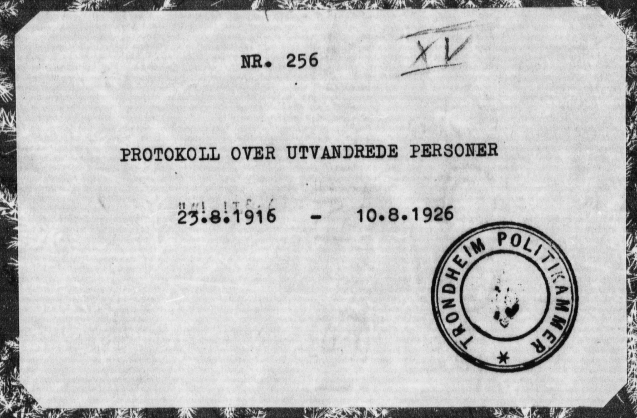 SAT, Trondheim politikammer, 32/L0016: Emigrantprotokoll XV 23.08-10.08, 1916-1926