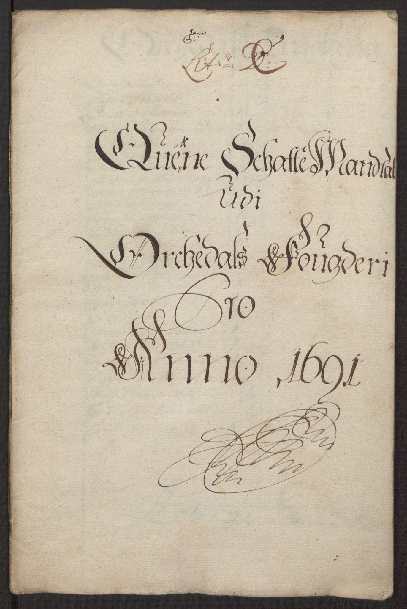 RA, Rentekammeret inntil 1814, Reviderte regnskaper, Fogderegnskap, R58/L3937: Fogderegnskap Orkdal, 1691-1692, s. 31