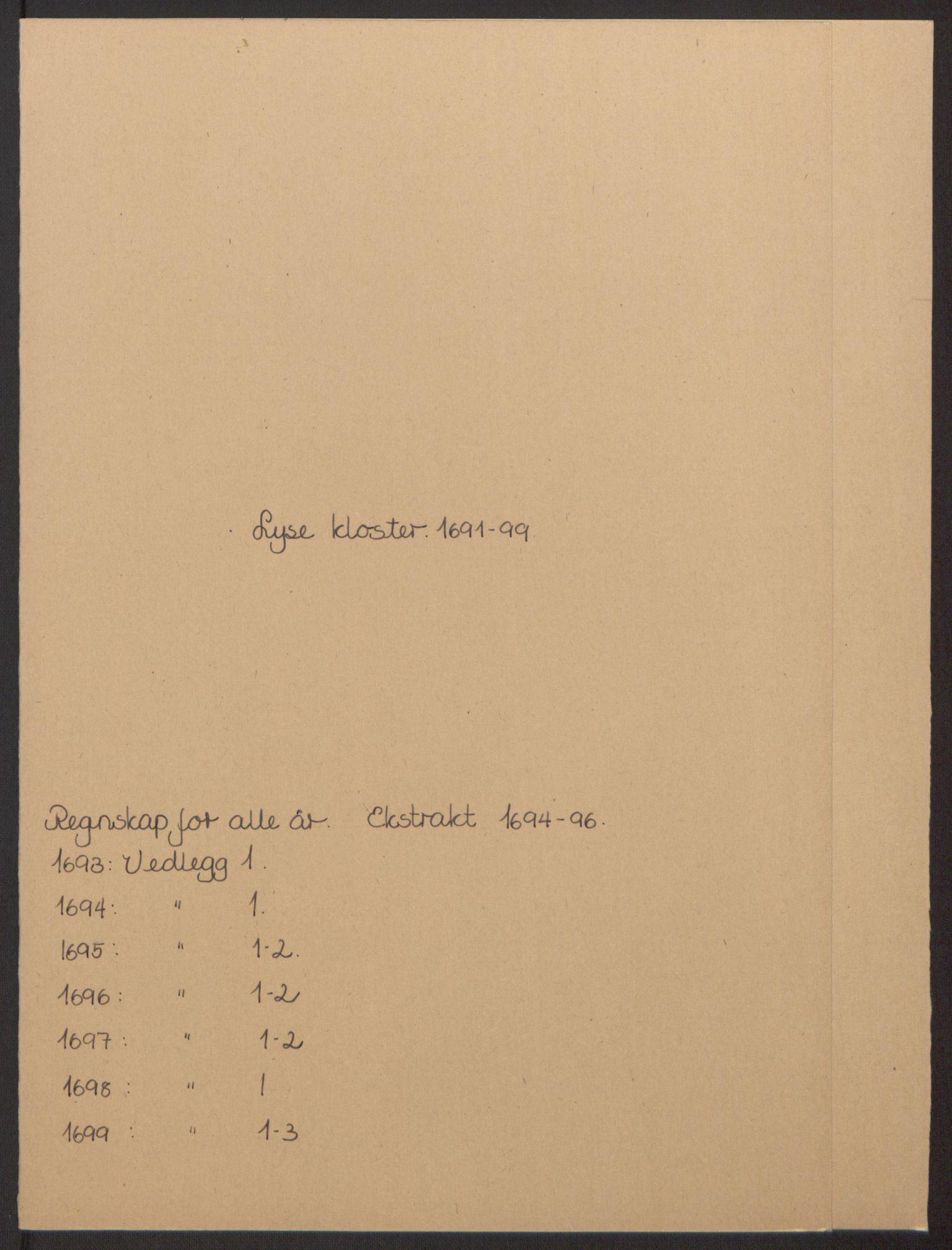 RA, Rentekammeret inntil 1814, Reviderte regnskaper, Fogderegnskap, R50/L3159: Fogderegnskap Lyse kloster, 1691-1709, s. 2