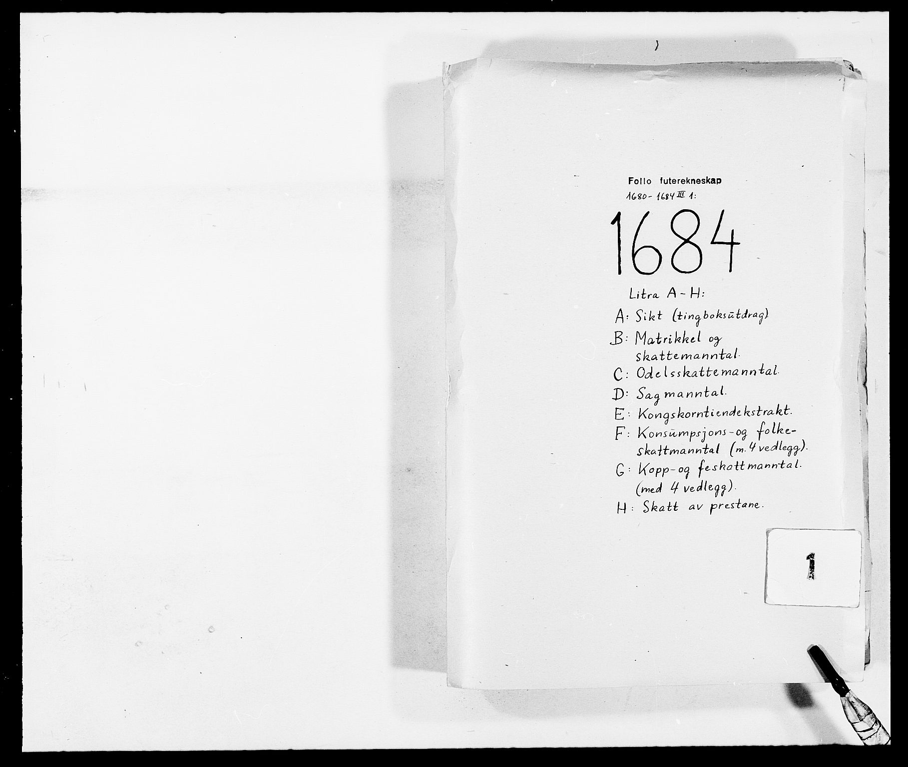 RA, Rentekammeret inntil 1814, Reviderte regnskaper, Fogderegnskap, R09/L0431: Fogderegnskap Follo, 1684, s. 1