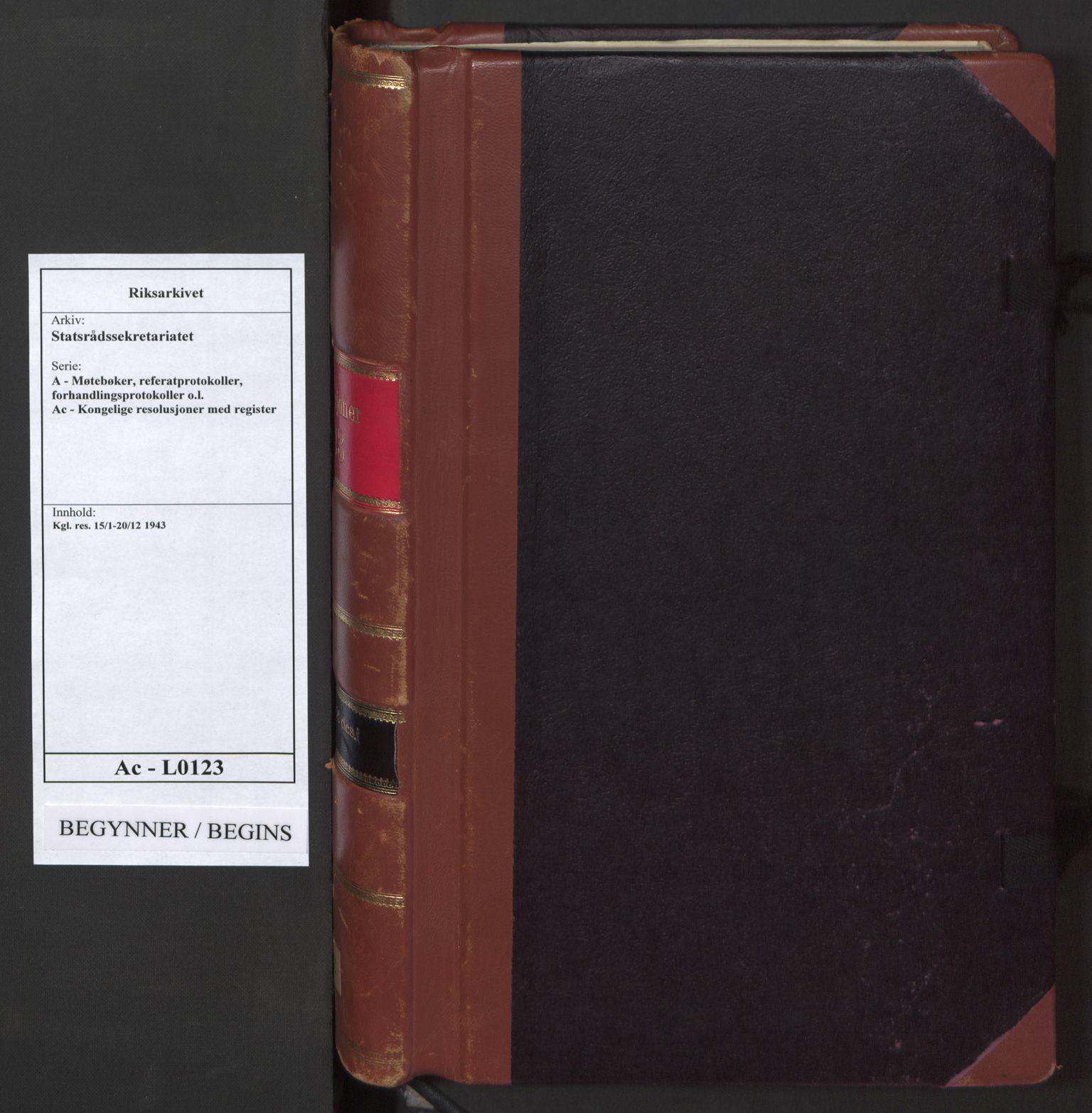 RA, Statsrådssekretariatet, A/Ac/L0123: Kgl. res. 15/1-20/12, 1943, s. upaginert