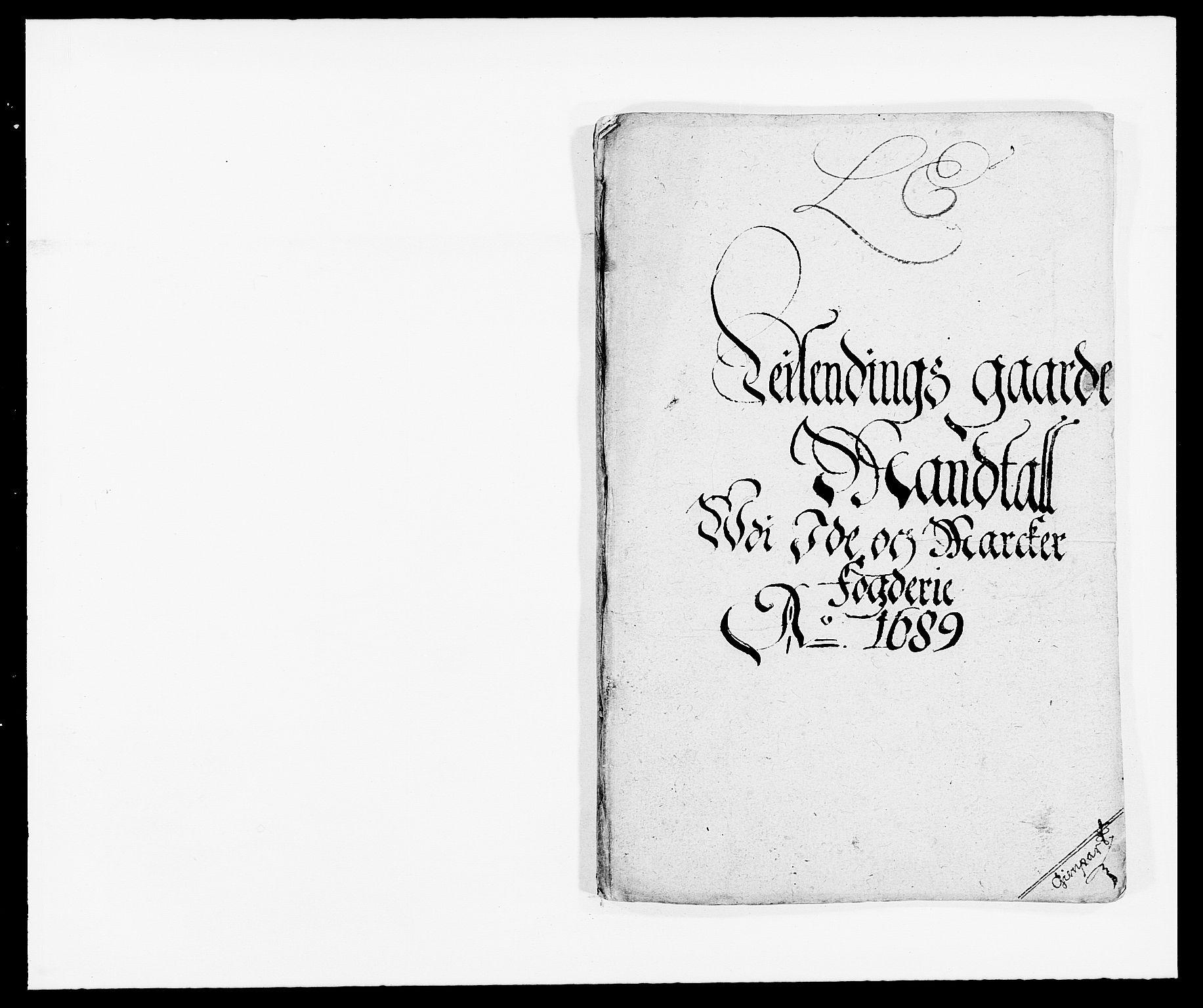 RA, Rentekammeret inntil 1814, Reviderte regnskaper, Fogderegnskap, R01/L0008: Fogderegnskap Idd og Marker, 1689, s. 92