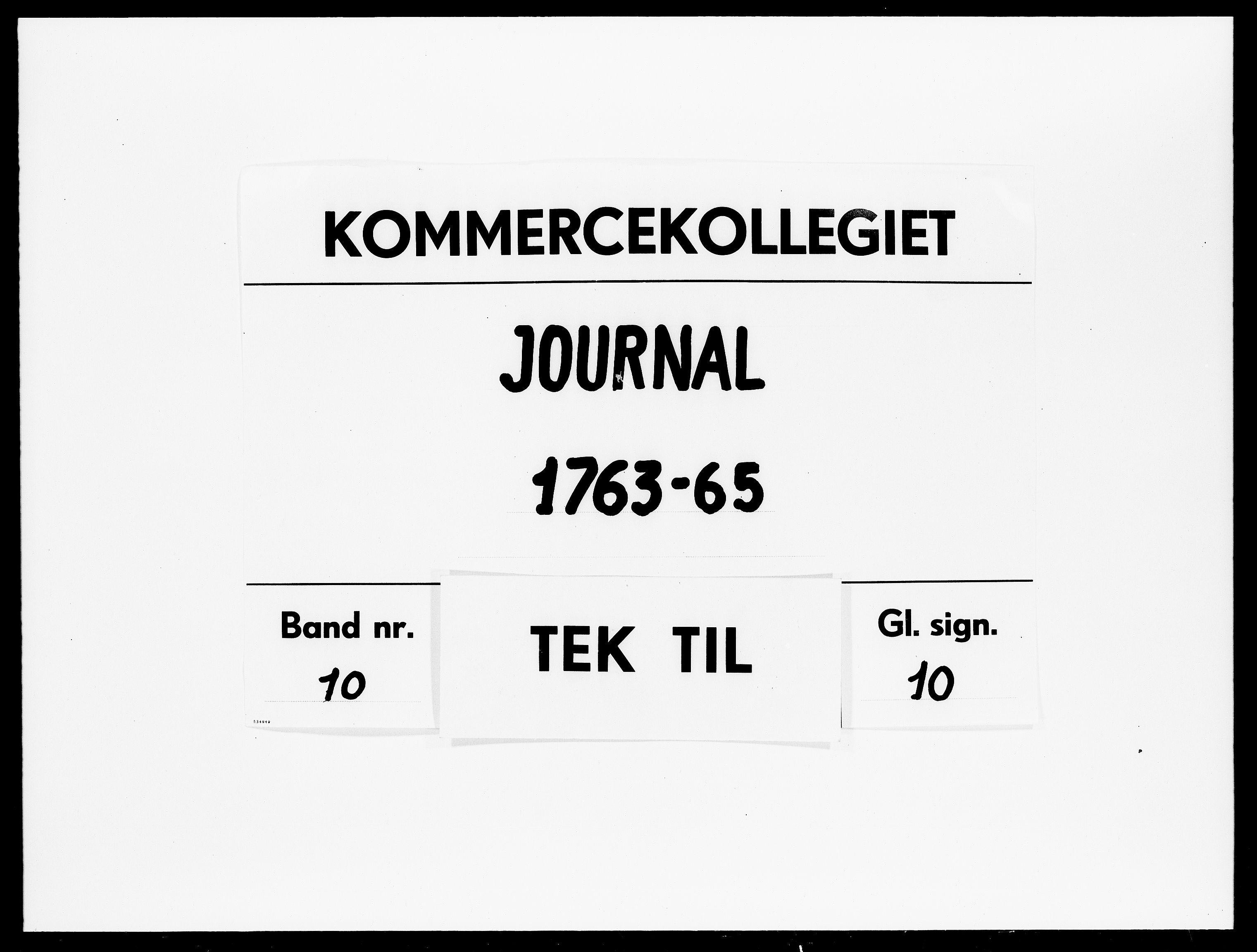 DRA, Kommercekollegiet, Dansk-Norske Sekretariat, -/58: Journal nr. 10, 1763-1765