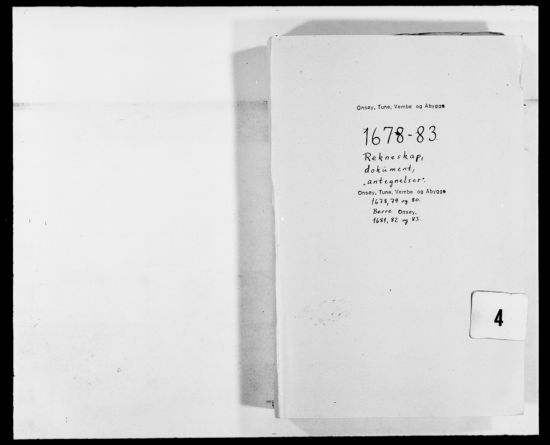 RA, Rentekammeret inntil 1814, Reviderte regnskaper, Fogderegnskap, R03/L0113: Fogderegnskap Onsøy, Tune, Veme og Åbygge fogderi, 1681-1683, s. 1