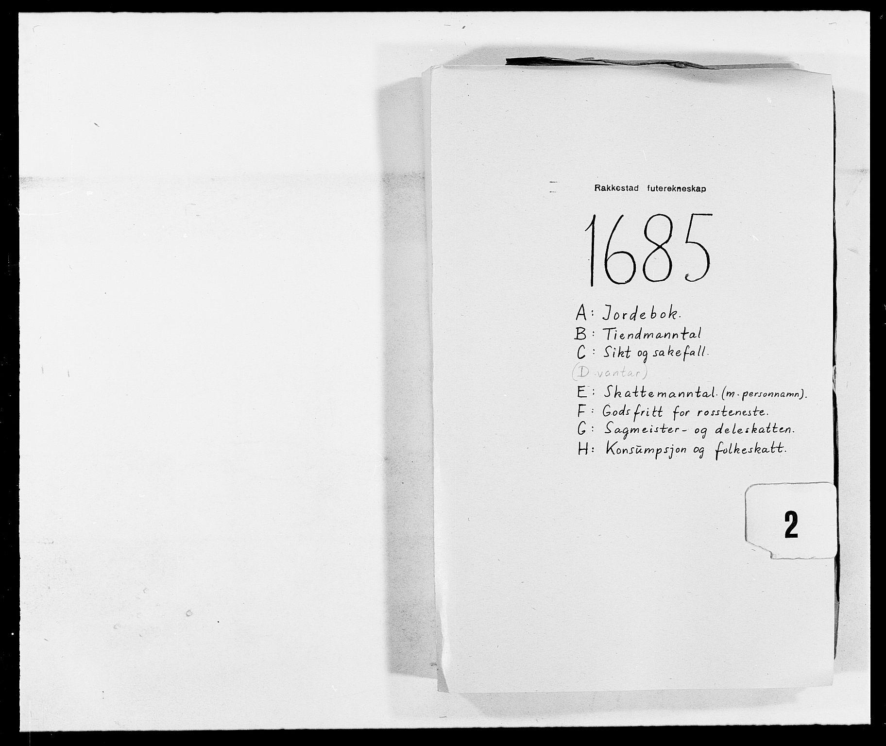 RA, Rentekammeret inntil 1814, Reviderte regnskaper, Fogderegnskap, R05/L0275: Fogderegnskap Rakkestad, 1685-1686, s. 1